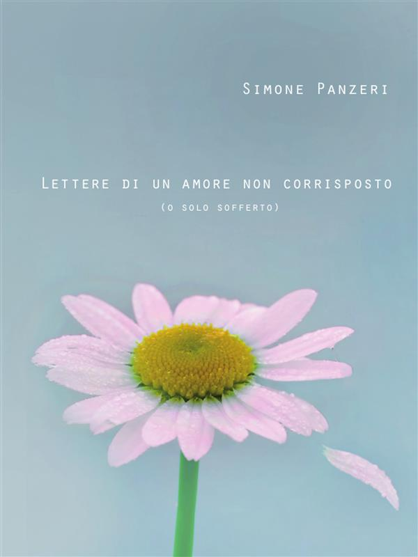Lettere di un amore non corrisposto