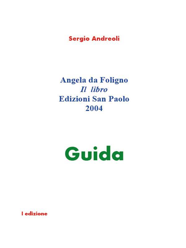 Angela da Foligno. Il libro.