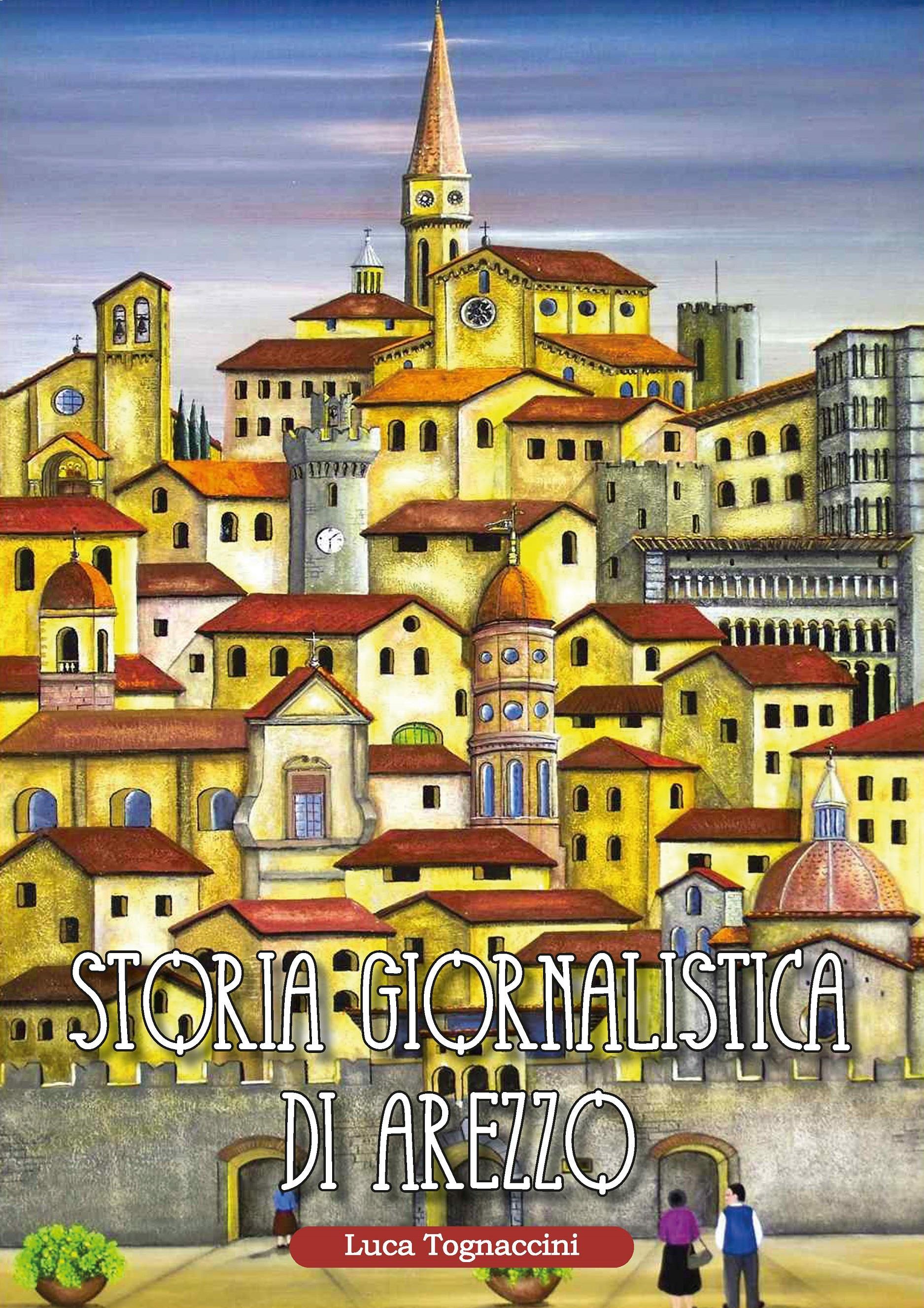 Storia giornalistica di Arezzo