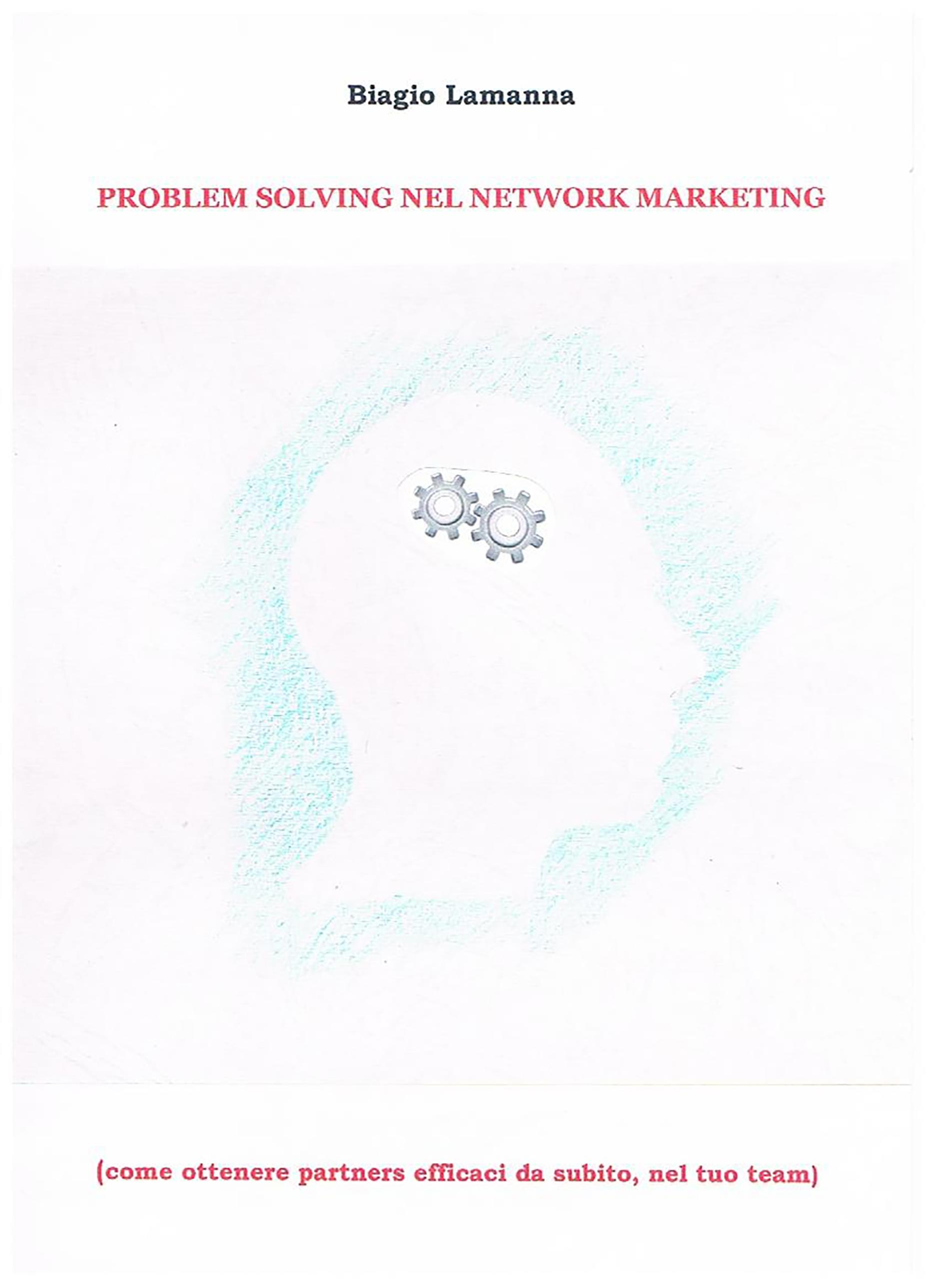 Problem solving nel network marketing
