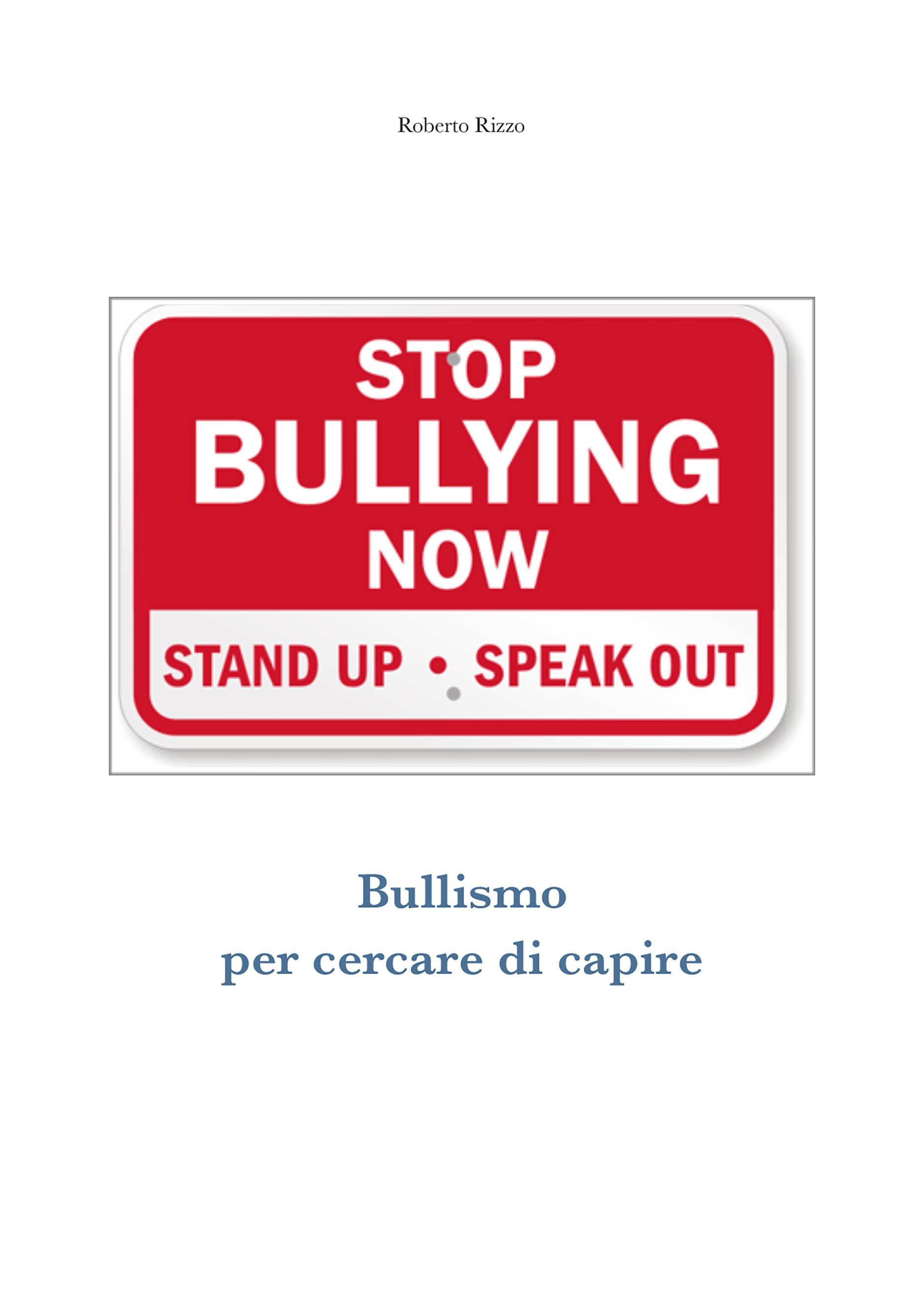 Bullismo (per cercare di capire)