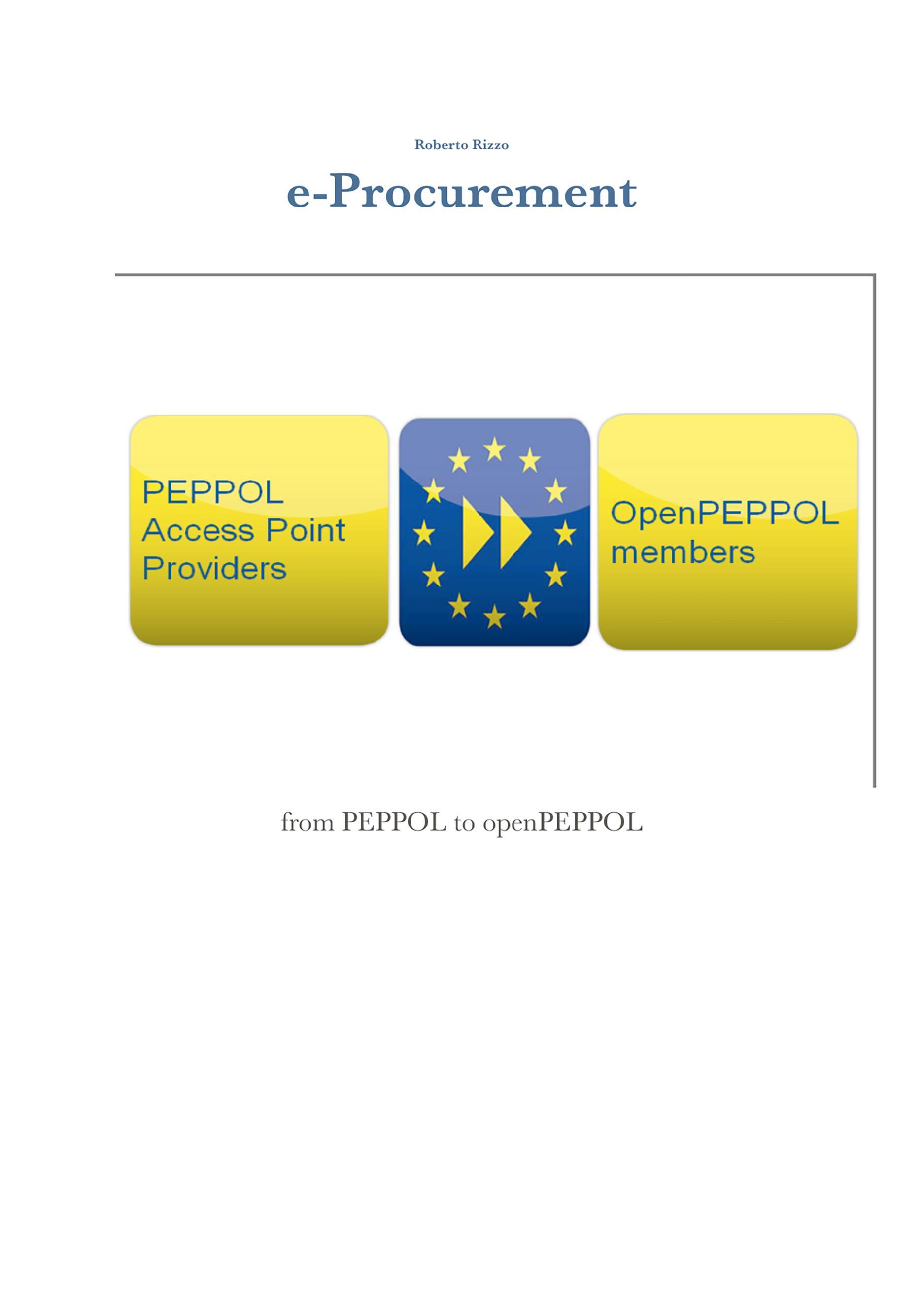 e-Procurement - from PEPPOL to openPEPPOL