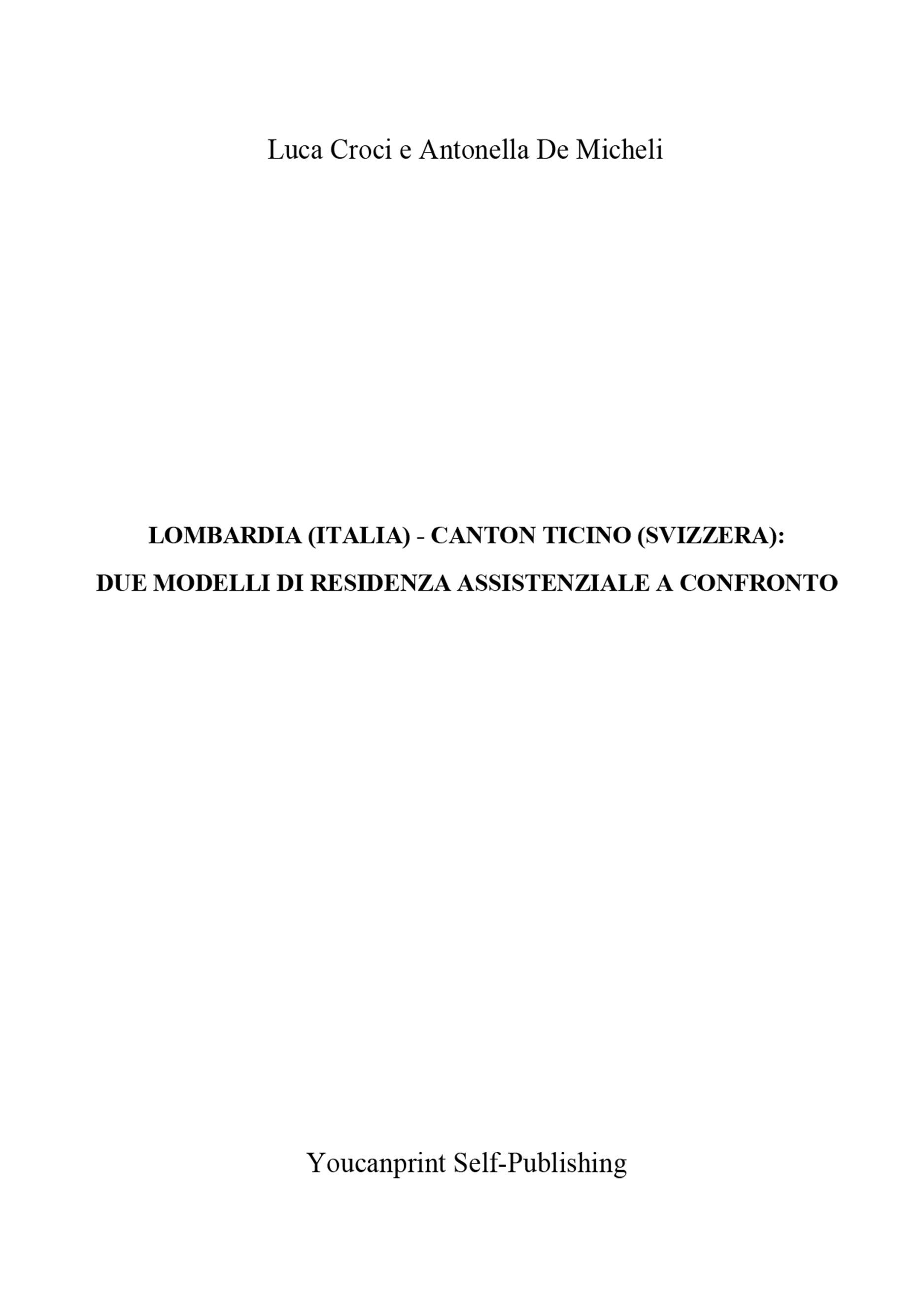 Lombardia (Italia) - Canton Ticino (Svizzera): due modelli di Residenza Assistenziale a confronto
