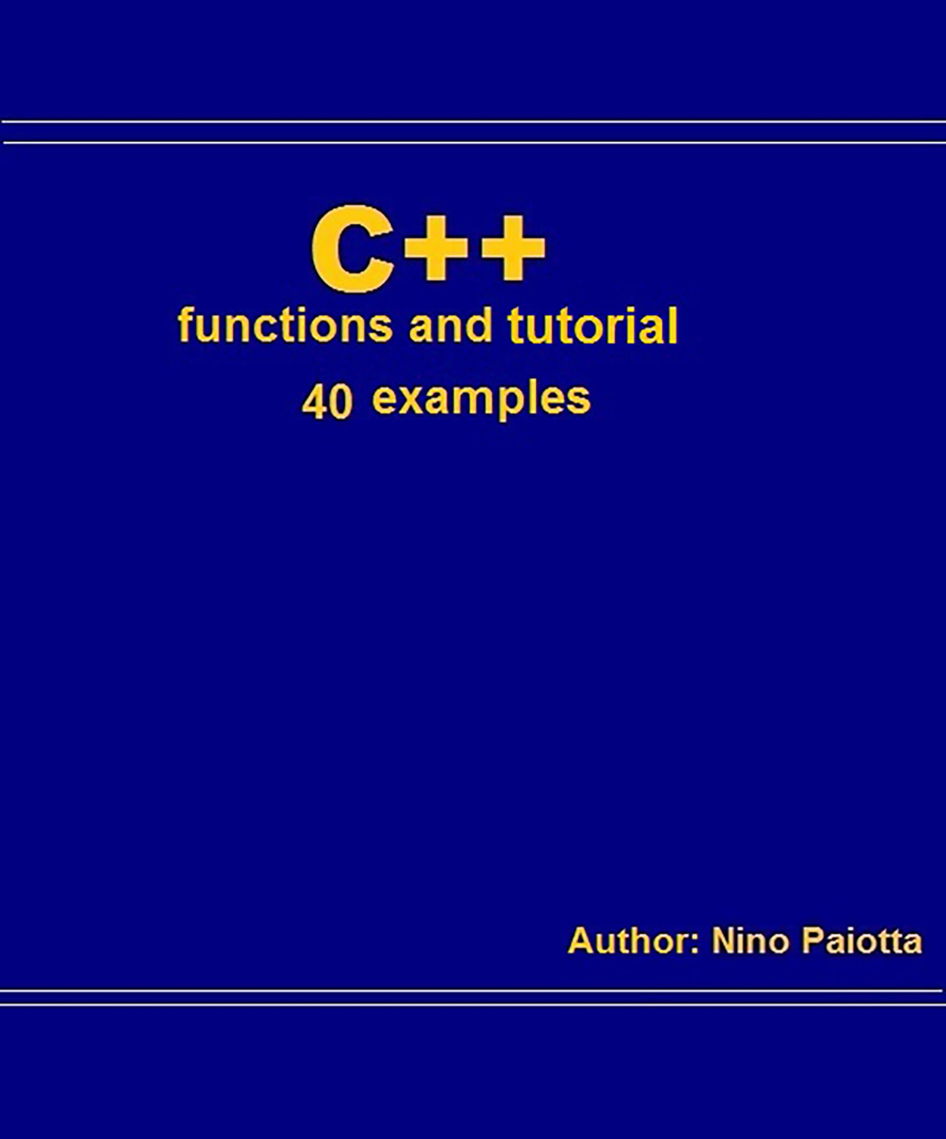 C++ Functions and tutorial