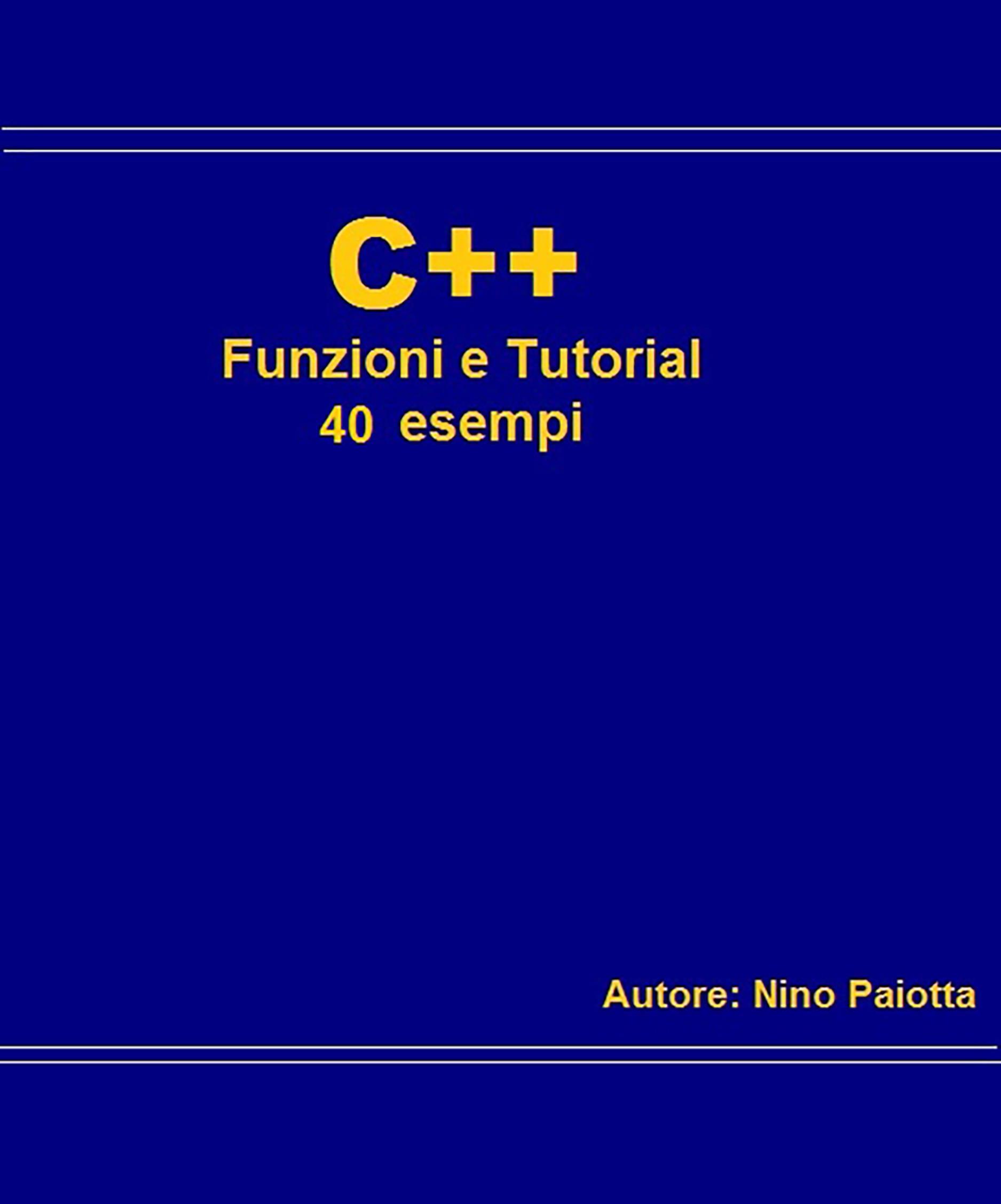 C++ Funzioni e tutorial 40 esempi