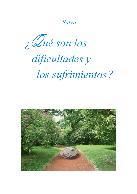 ¿Qué son las dificultades y los  sufrimientos?