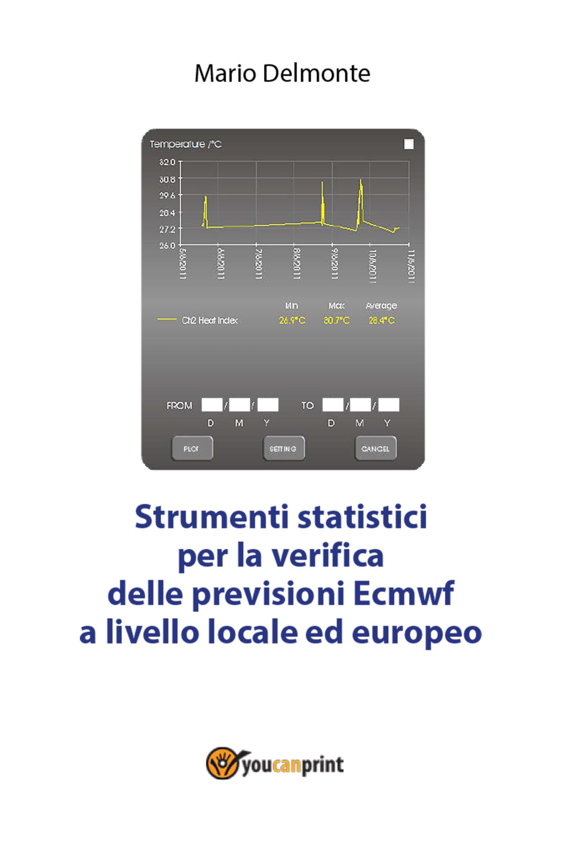 Strumenti statistici per la verifica delle previsioni Ecmwf
