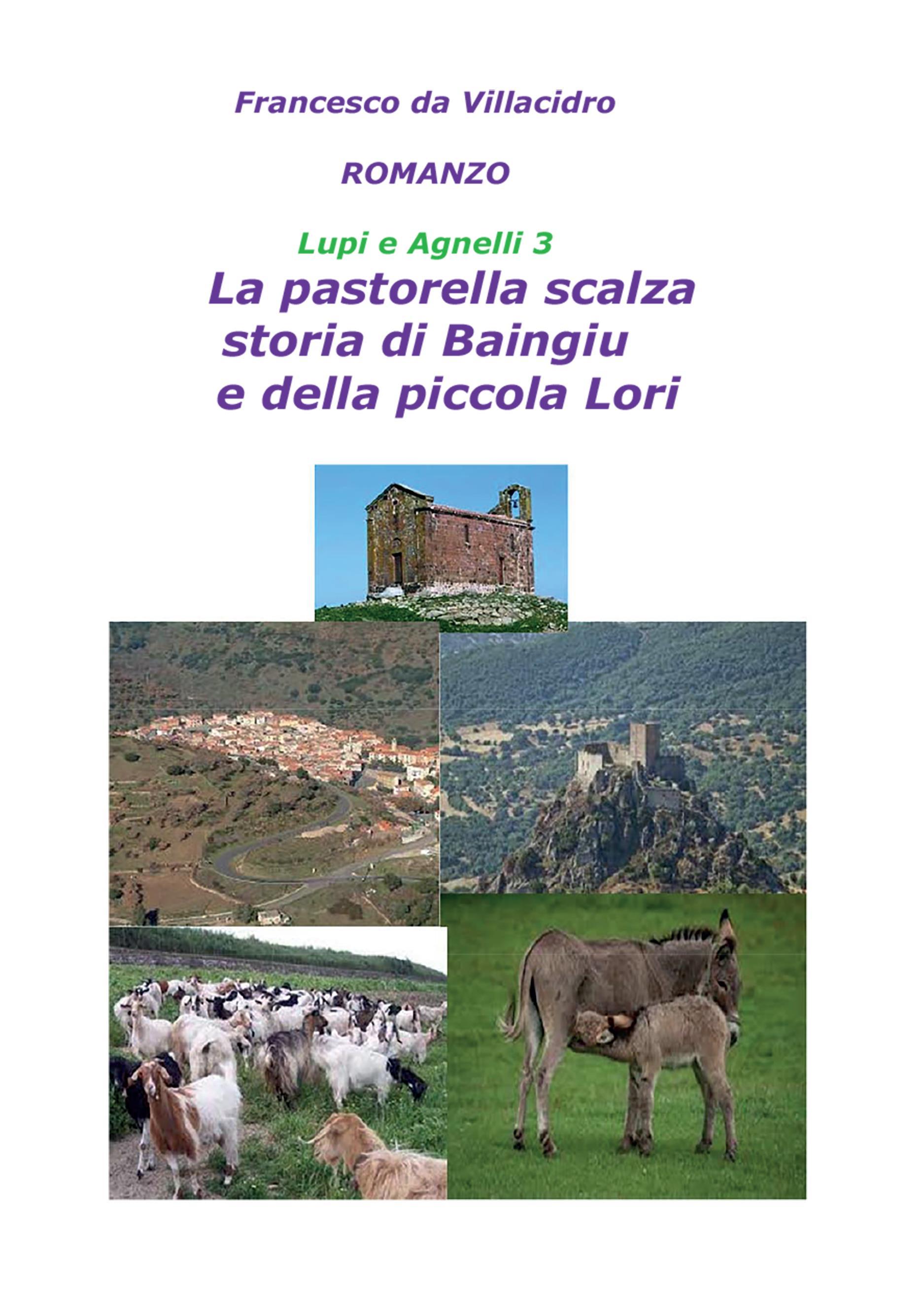 Lupi e Agnelli 3 - La Pastorella Scalza. Storia di Baingiu e della piccola Lori