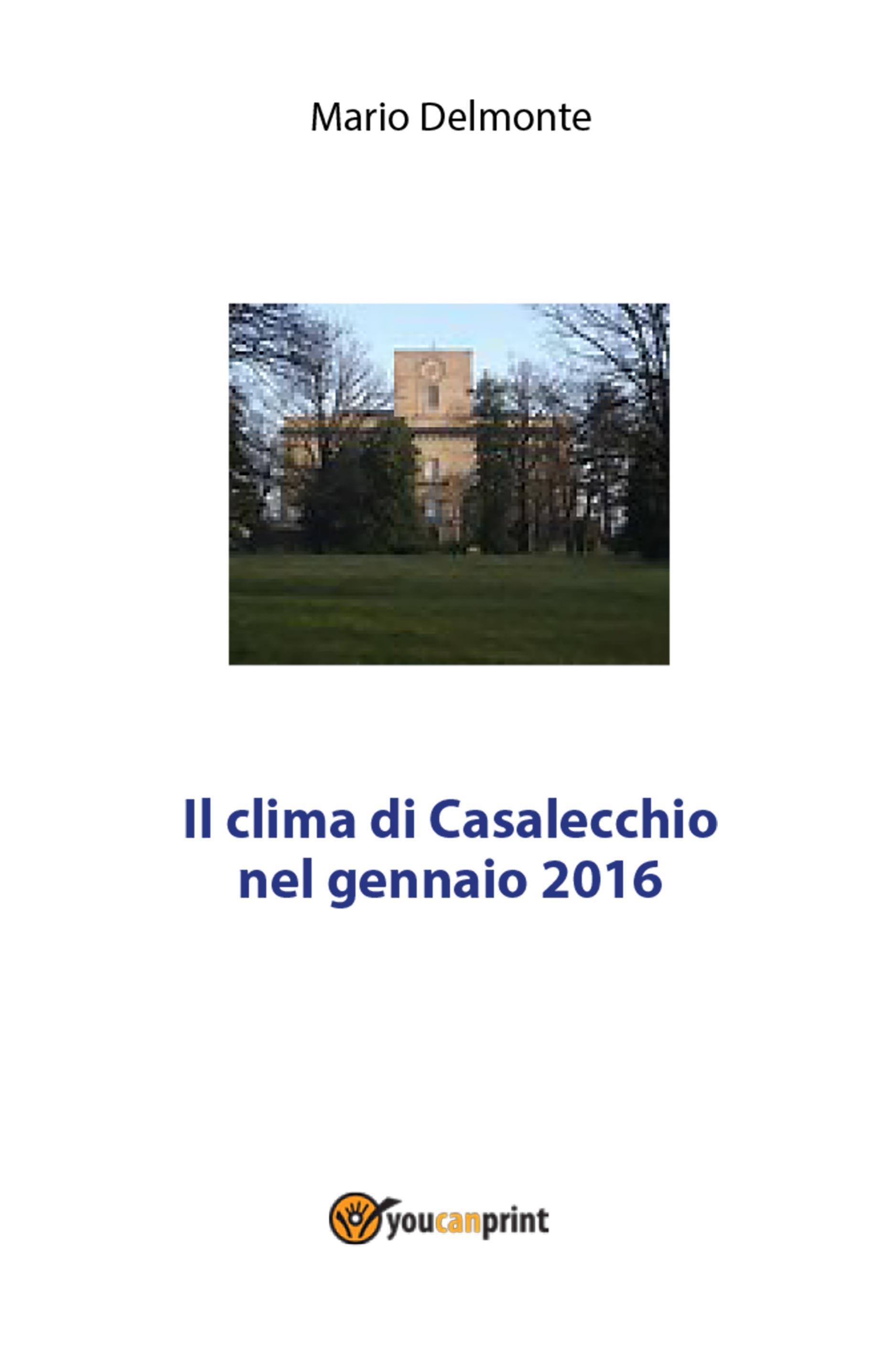 Il clima di Casalecchio nel gennaio 2016