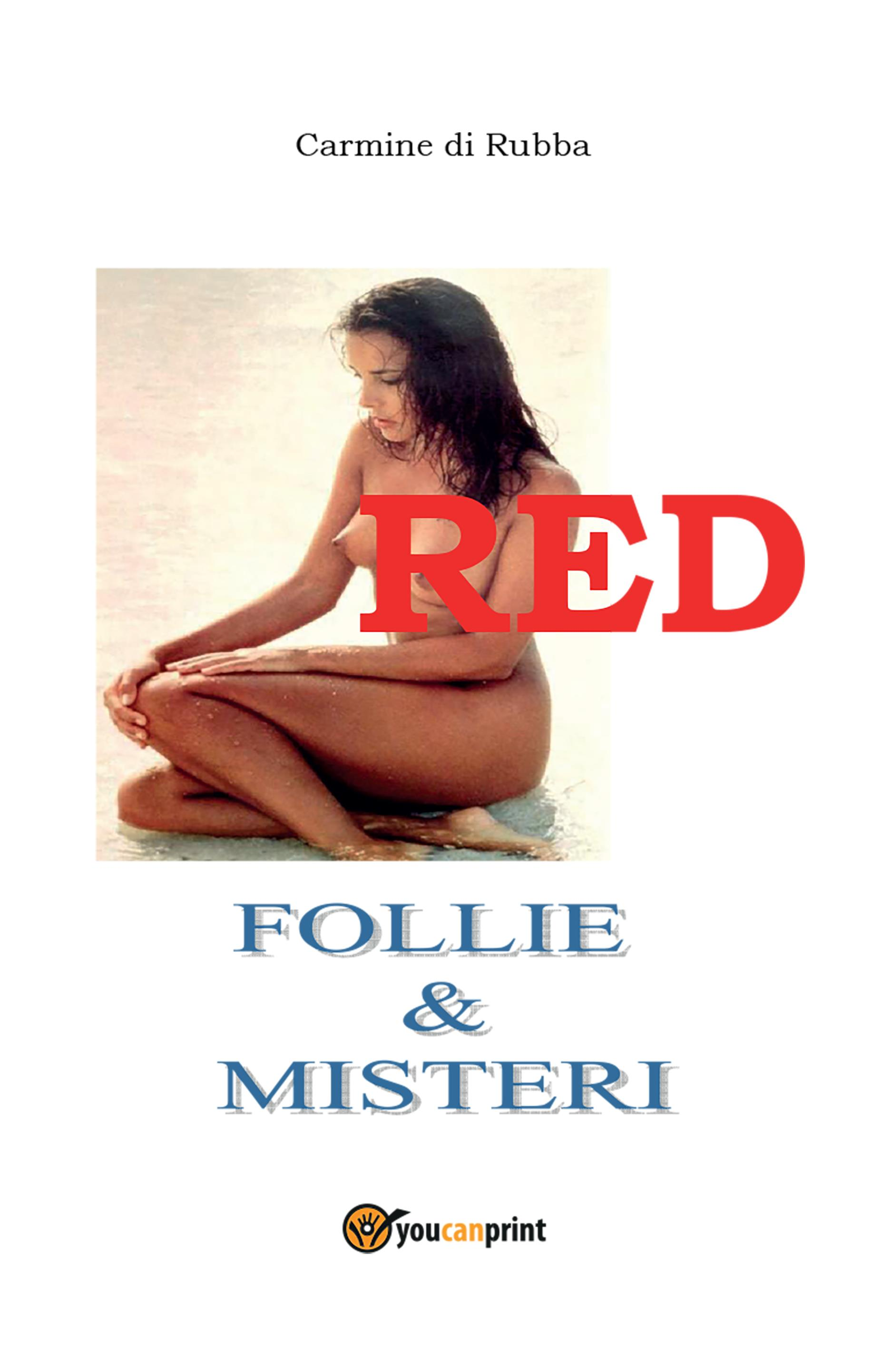 Red. Follie & Misteri