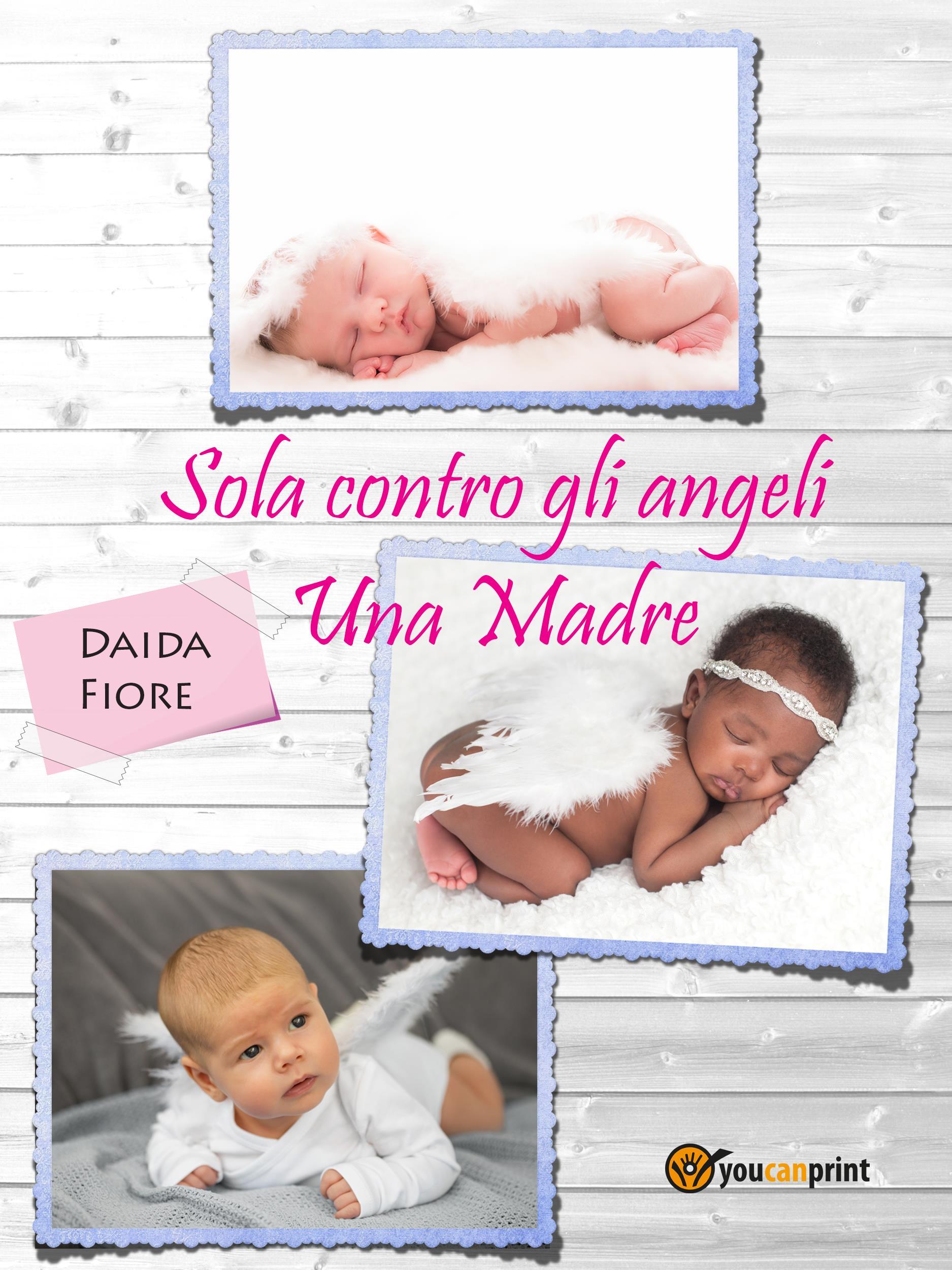 Sola contro gli angeli - Una Madre