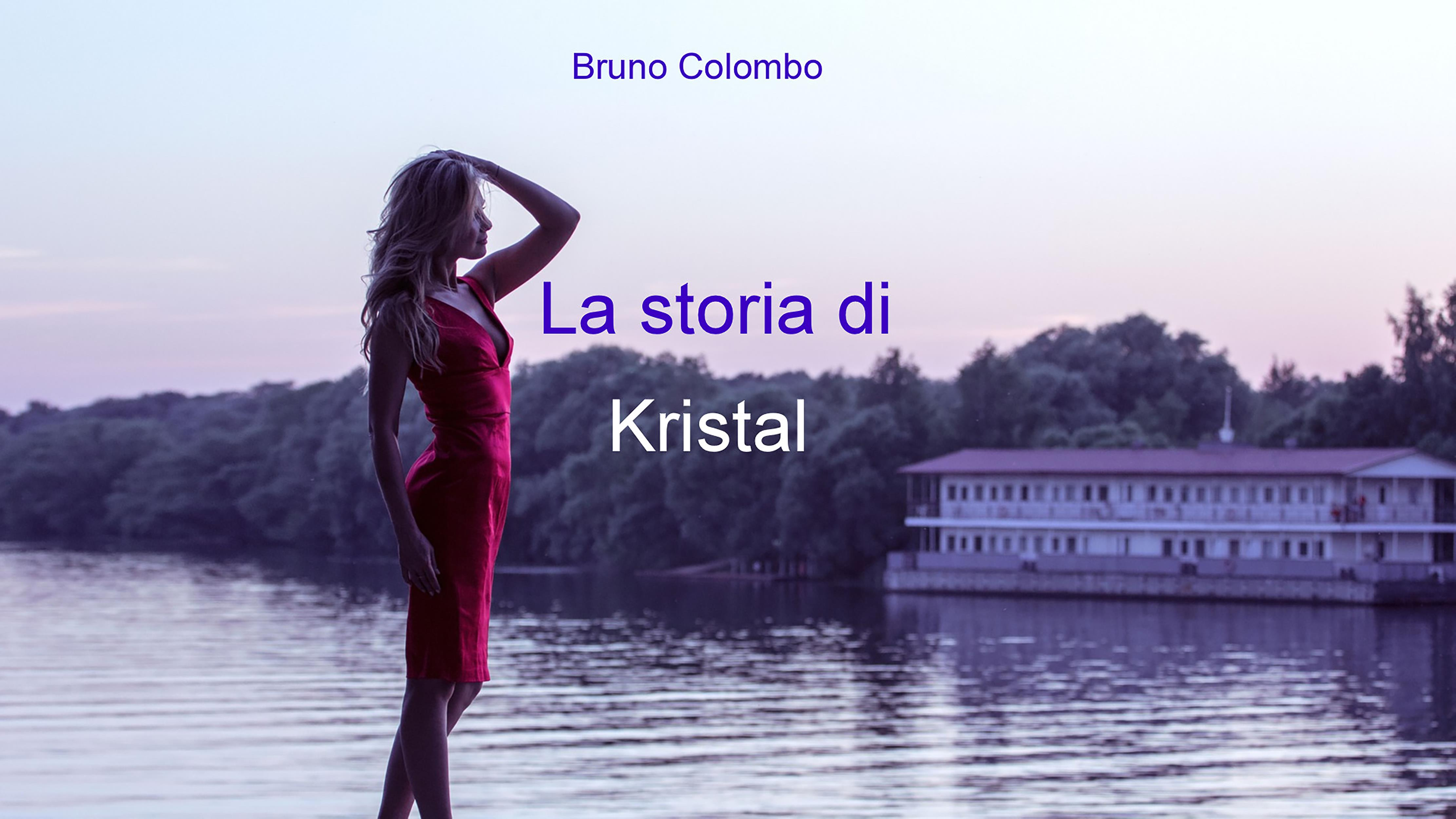 La storia di Kristal