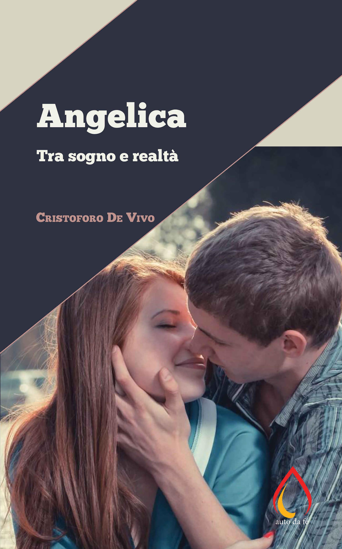 Angelica. Tra sogno e realtà