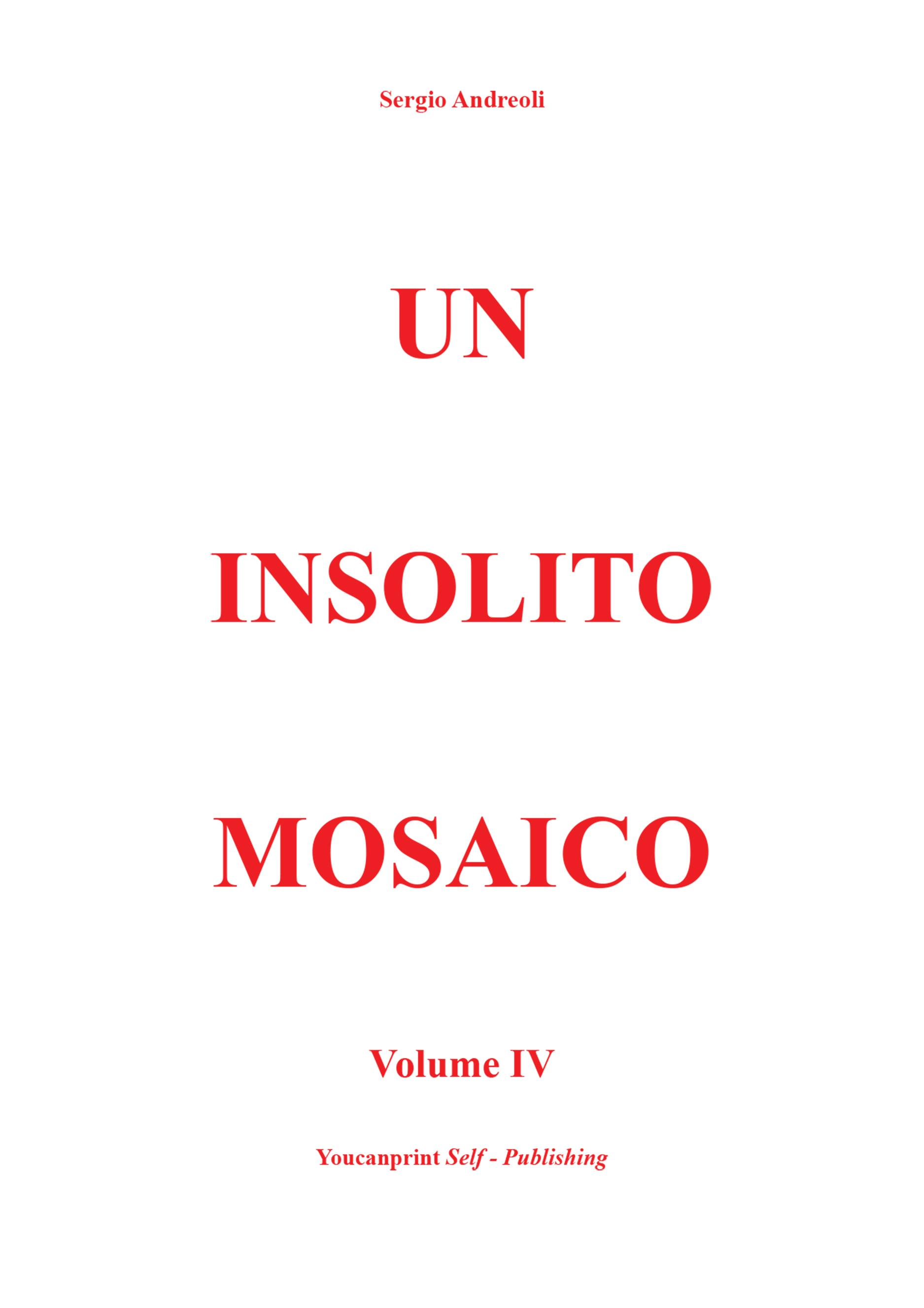 Un insolito mosaico Vol. 4