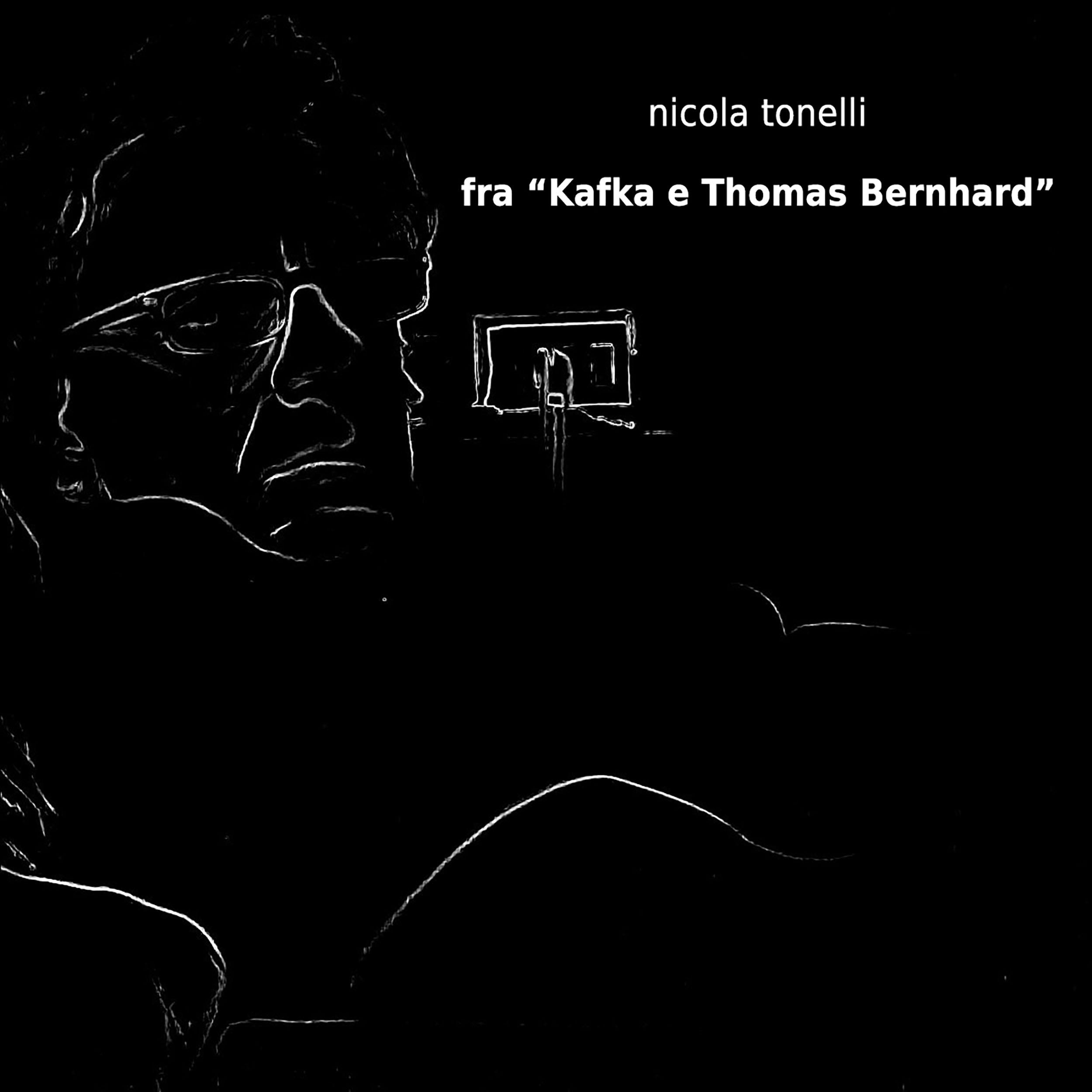 Fra Kafka e Thomas Bernhard