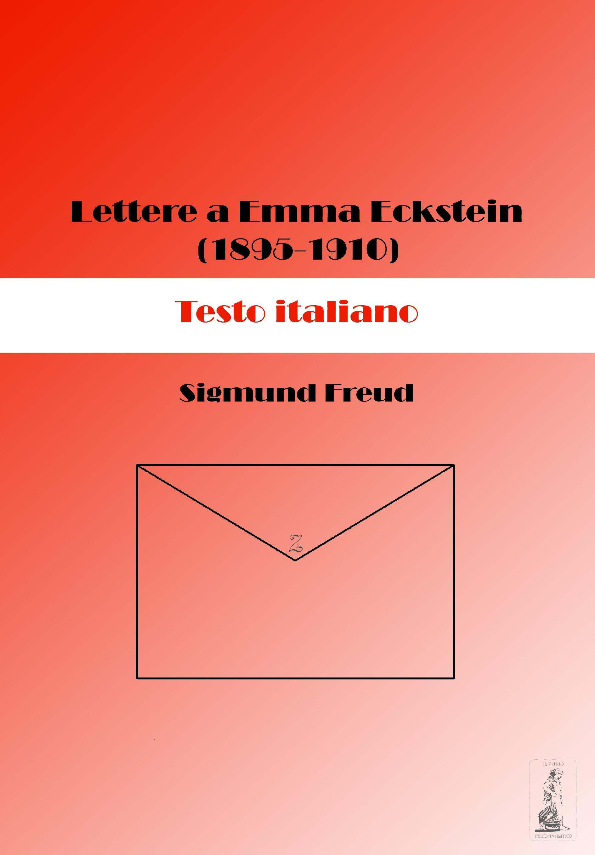 Lettere a Emma Eckstein (1895-1910). Testo italiano