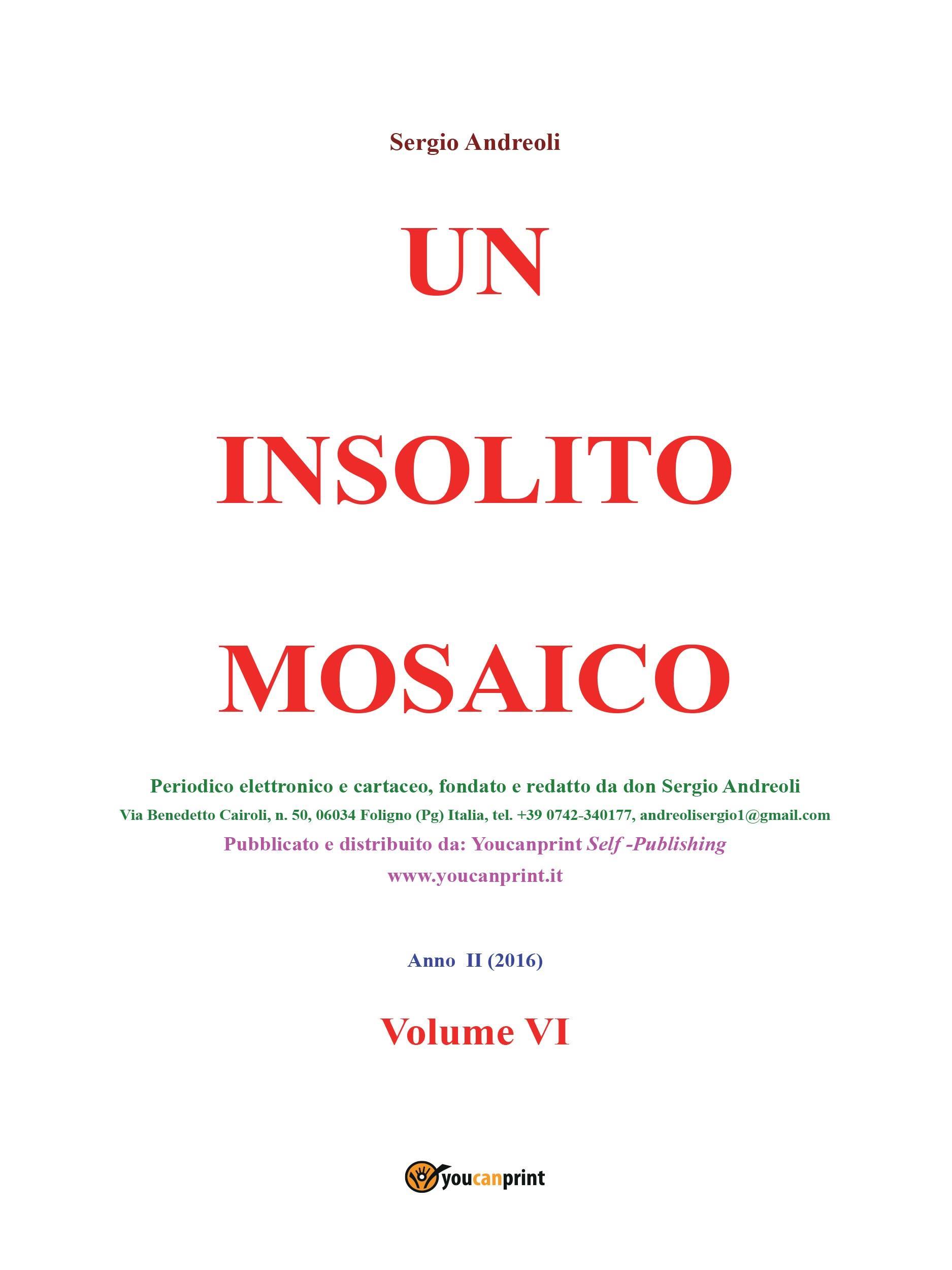 Un insolito mosaico. Vol. VI