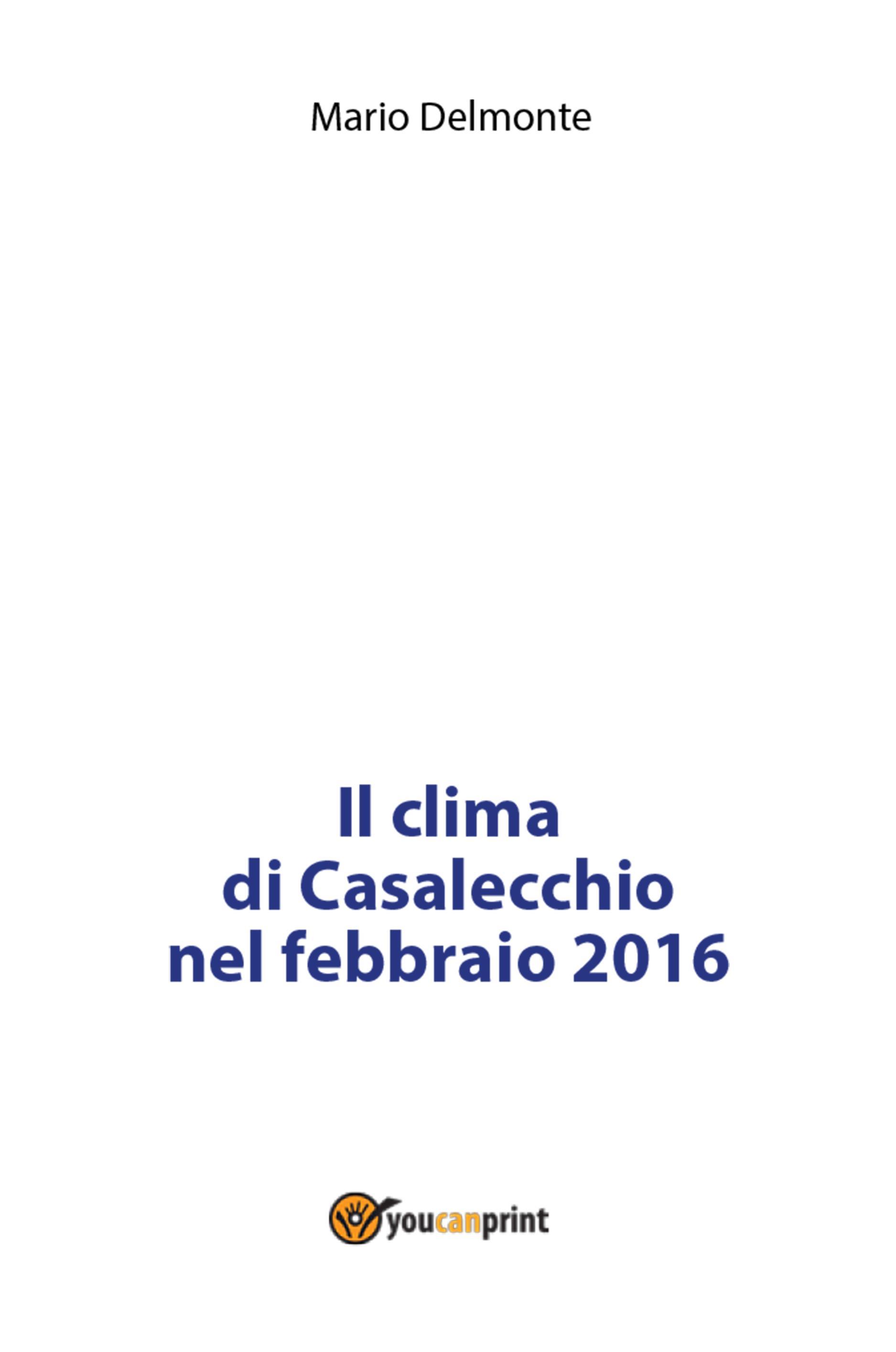 Il clima di Casalecchio nel febbraio 2016