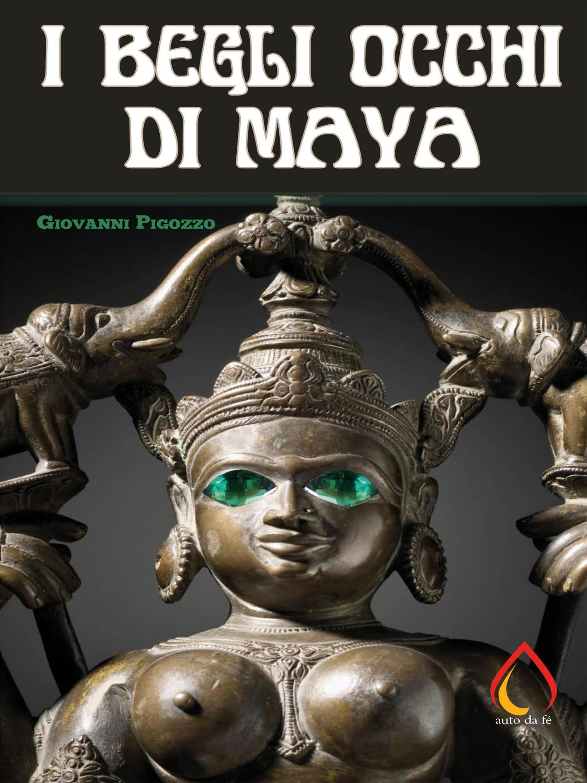 I Begli occhi di Maya