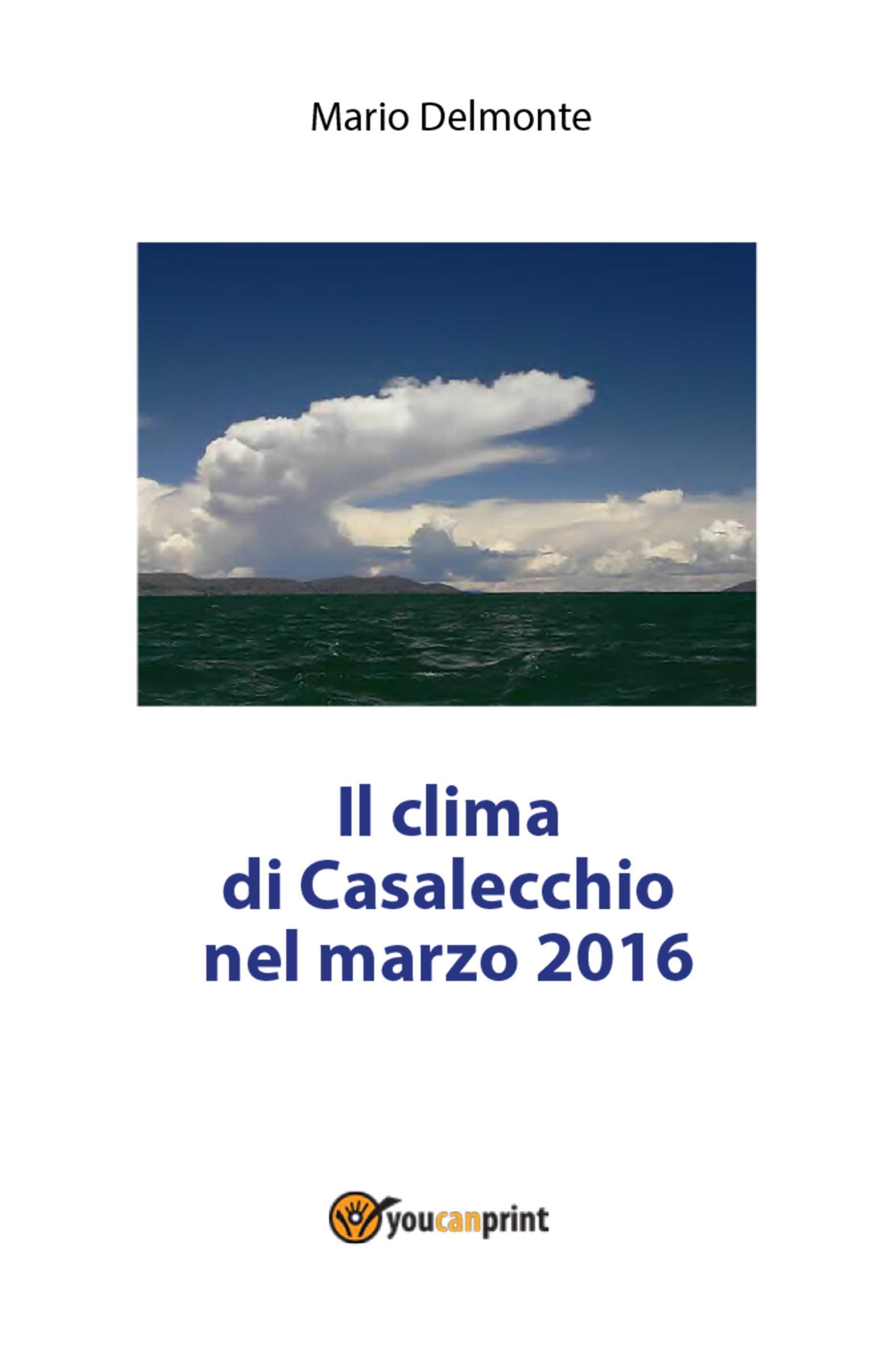 Il clima di Casalecchio nel marzo 2016