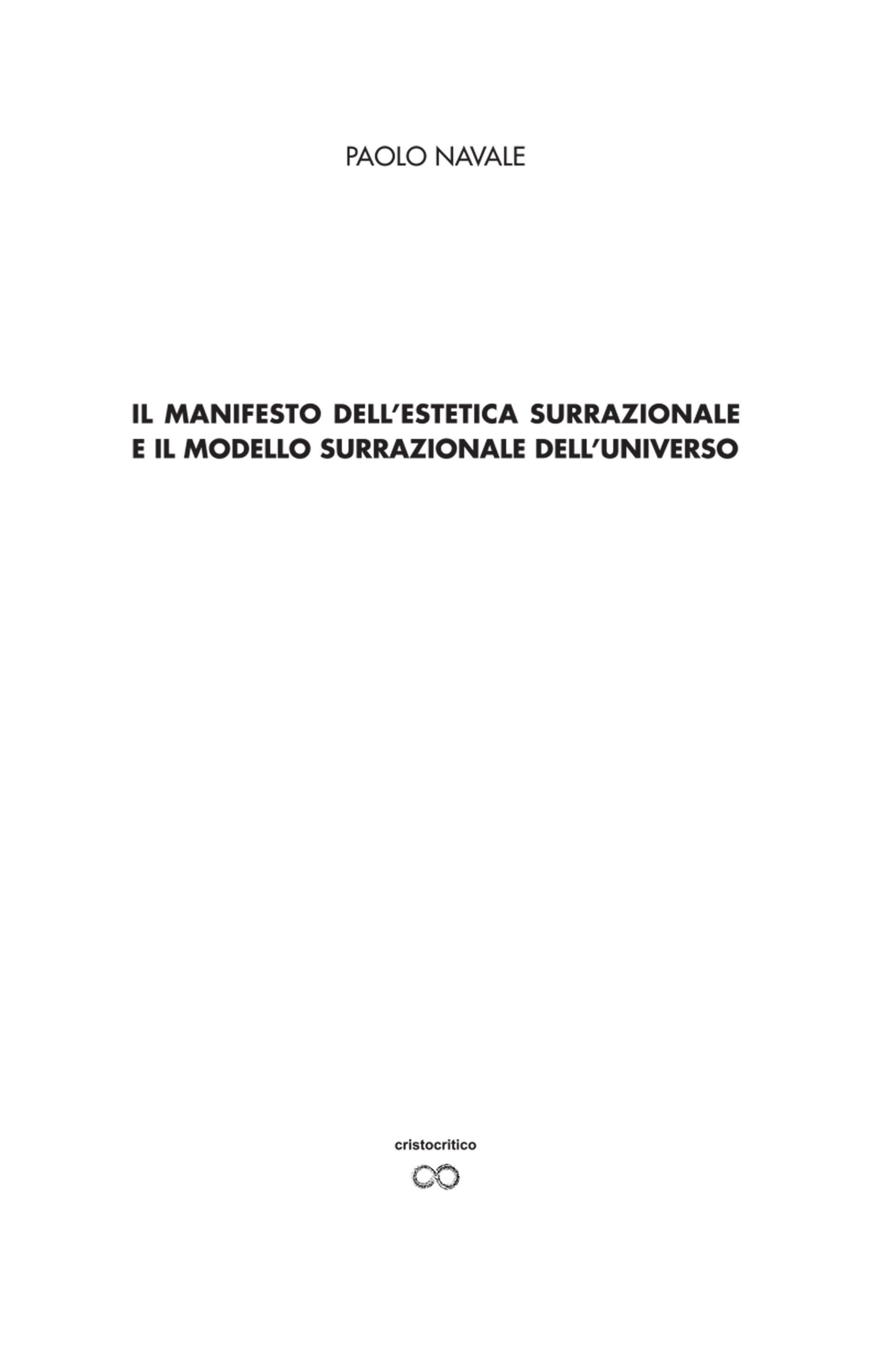 Il manifesto della estetica surrazionale e il modello surrazionale dell'universo