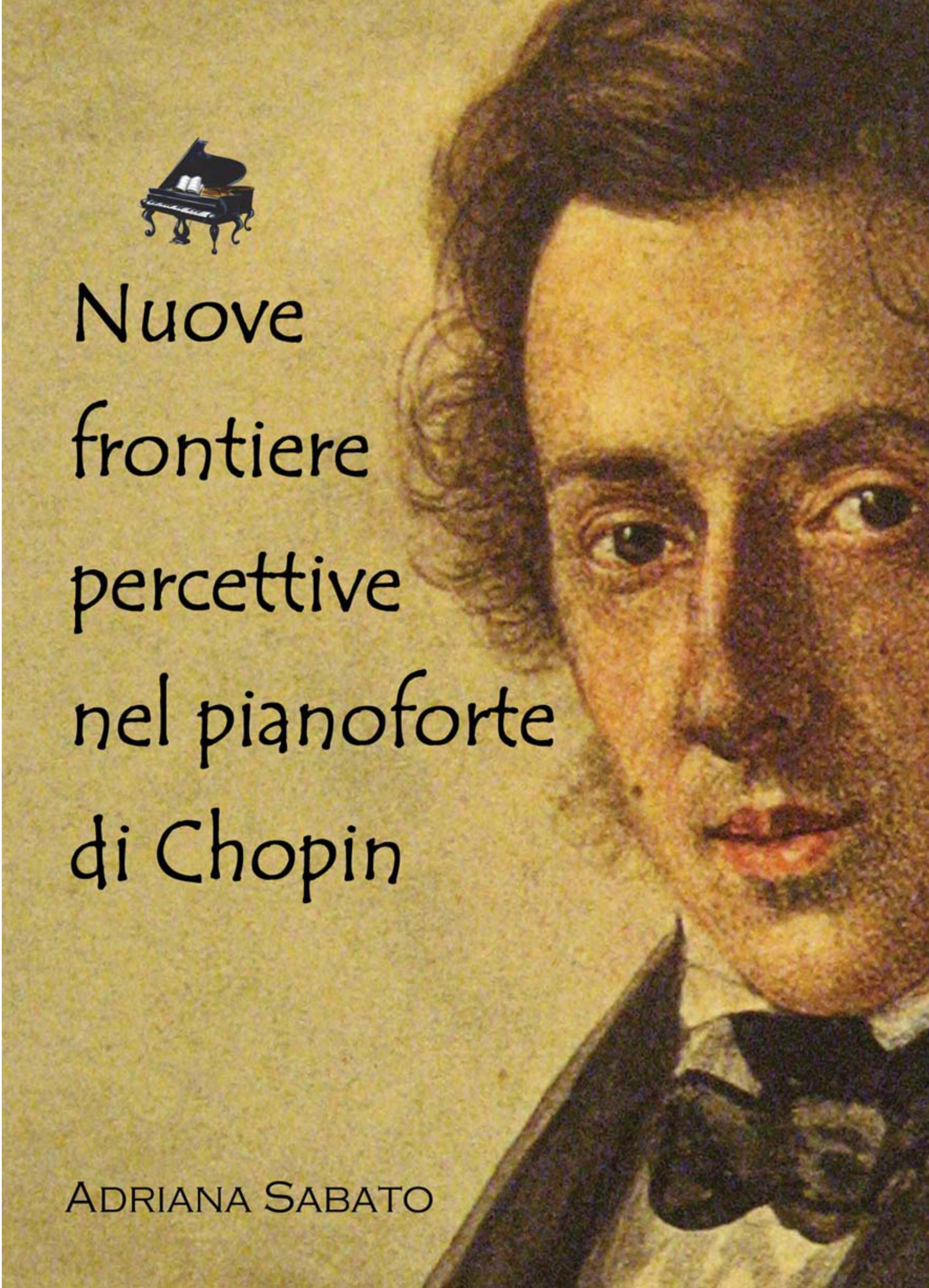 Nuove frontiere percettive nel pianoforte di Chopin
