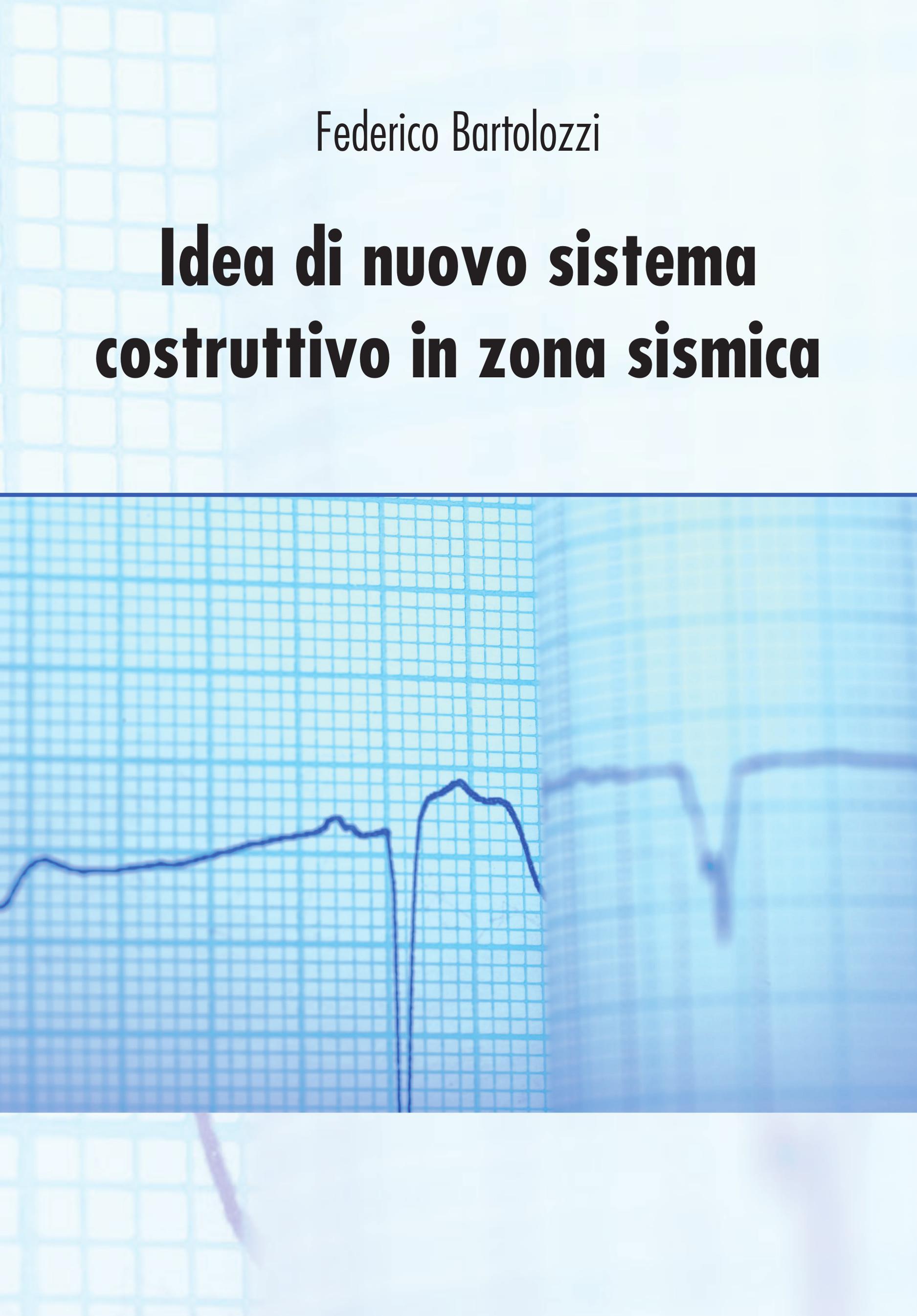 Idea di nuovo sistema costruttivo in zona sismica