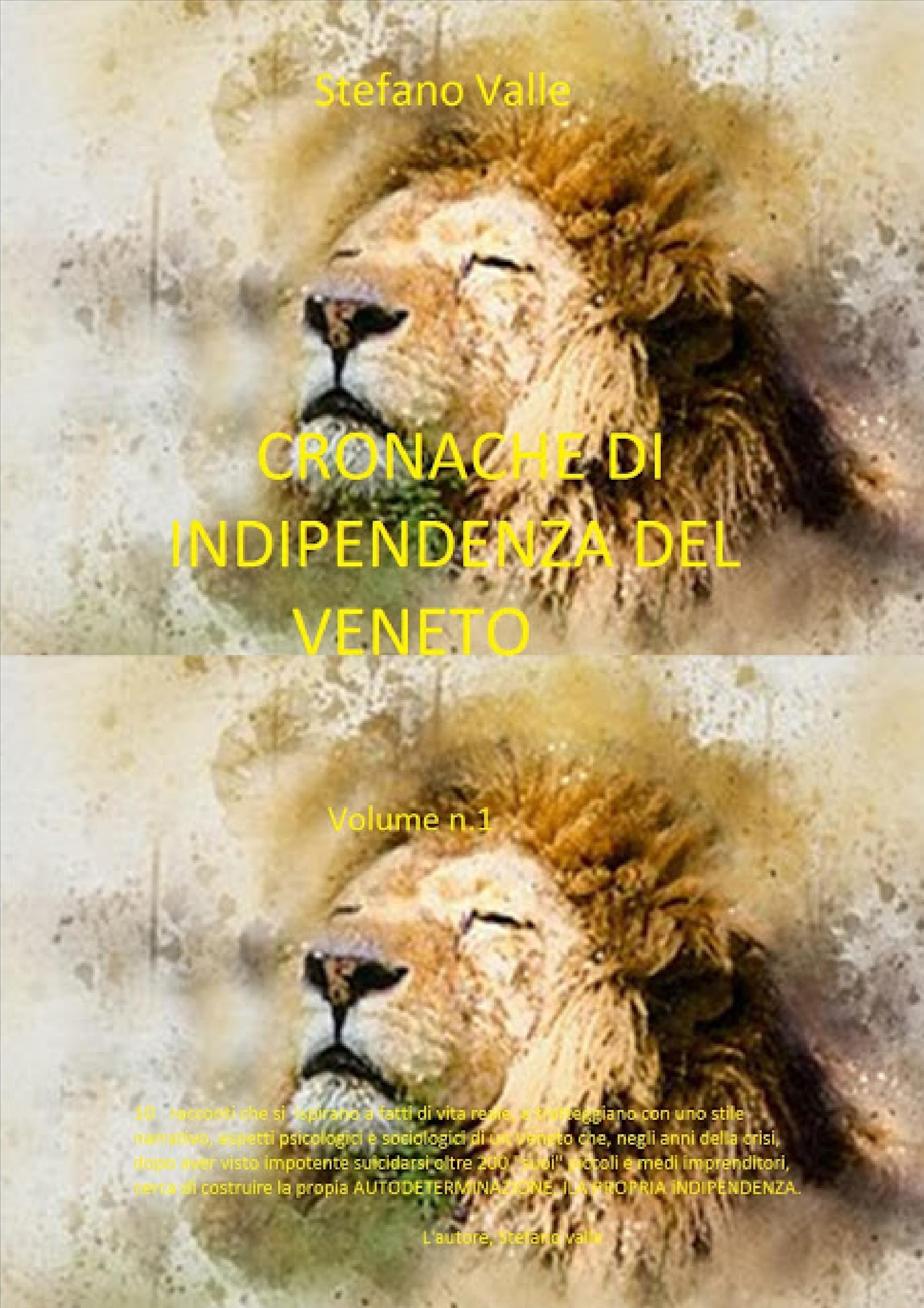 Cronache di indipendenza del Veneto