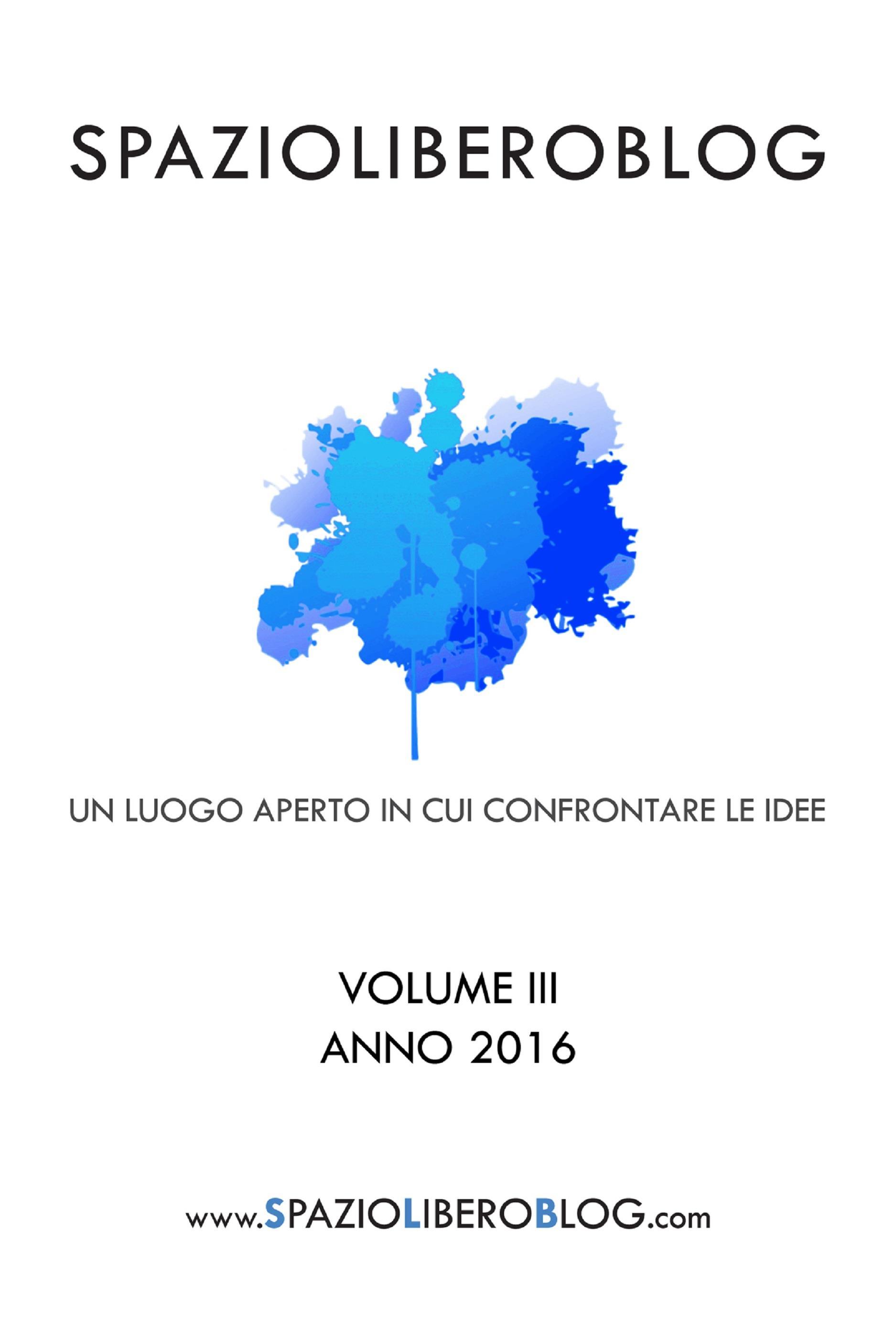 Spazioliberoblog - Volume 3
