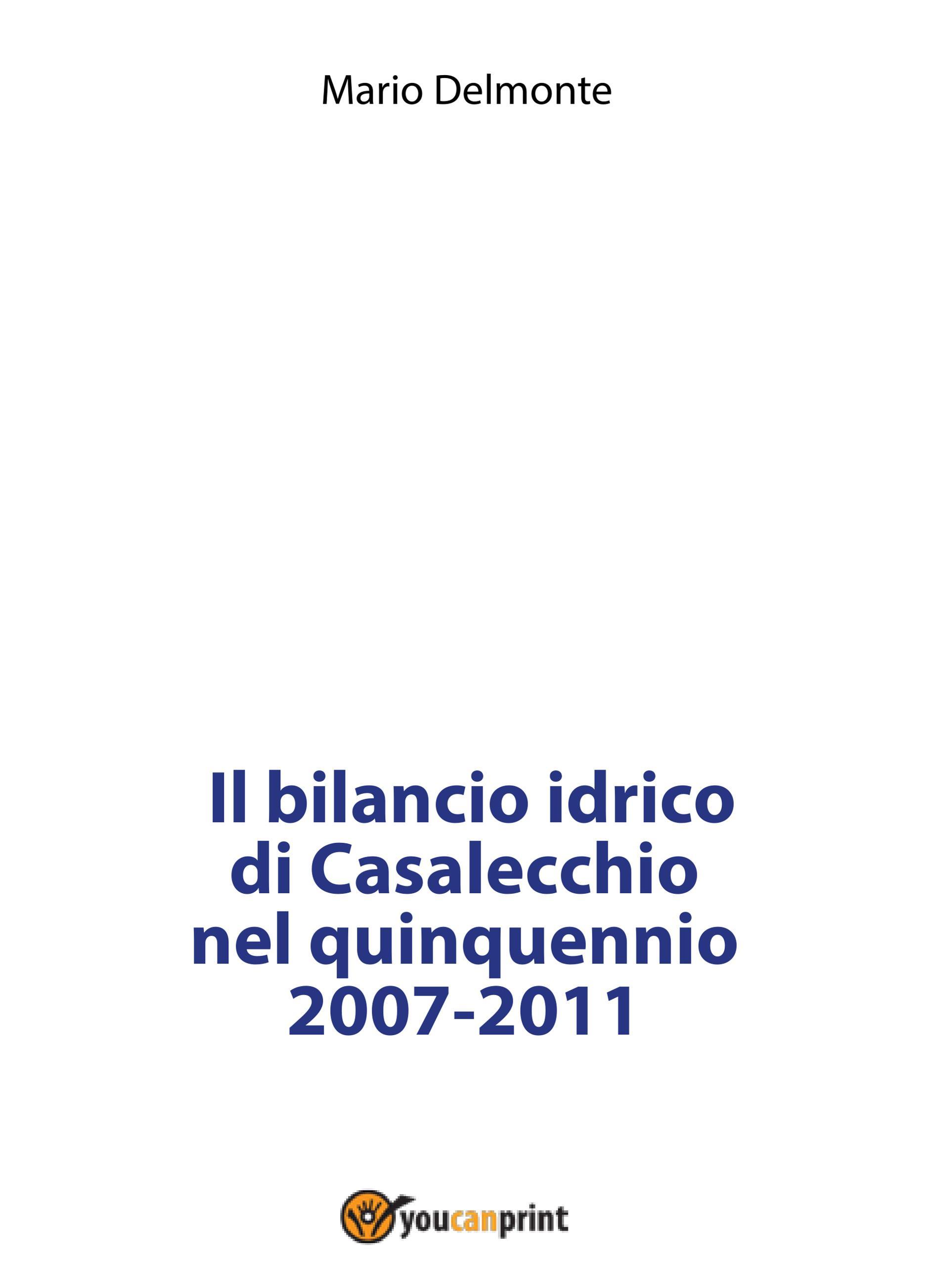 Il bilancio idrico di Casalecchio nel quinquennio 2007-2011