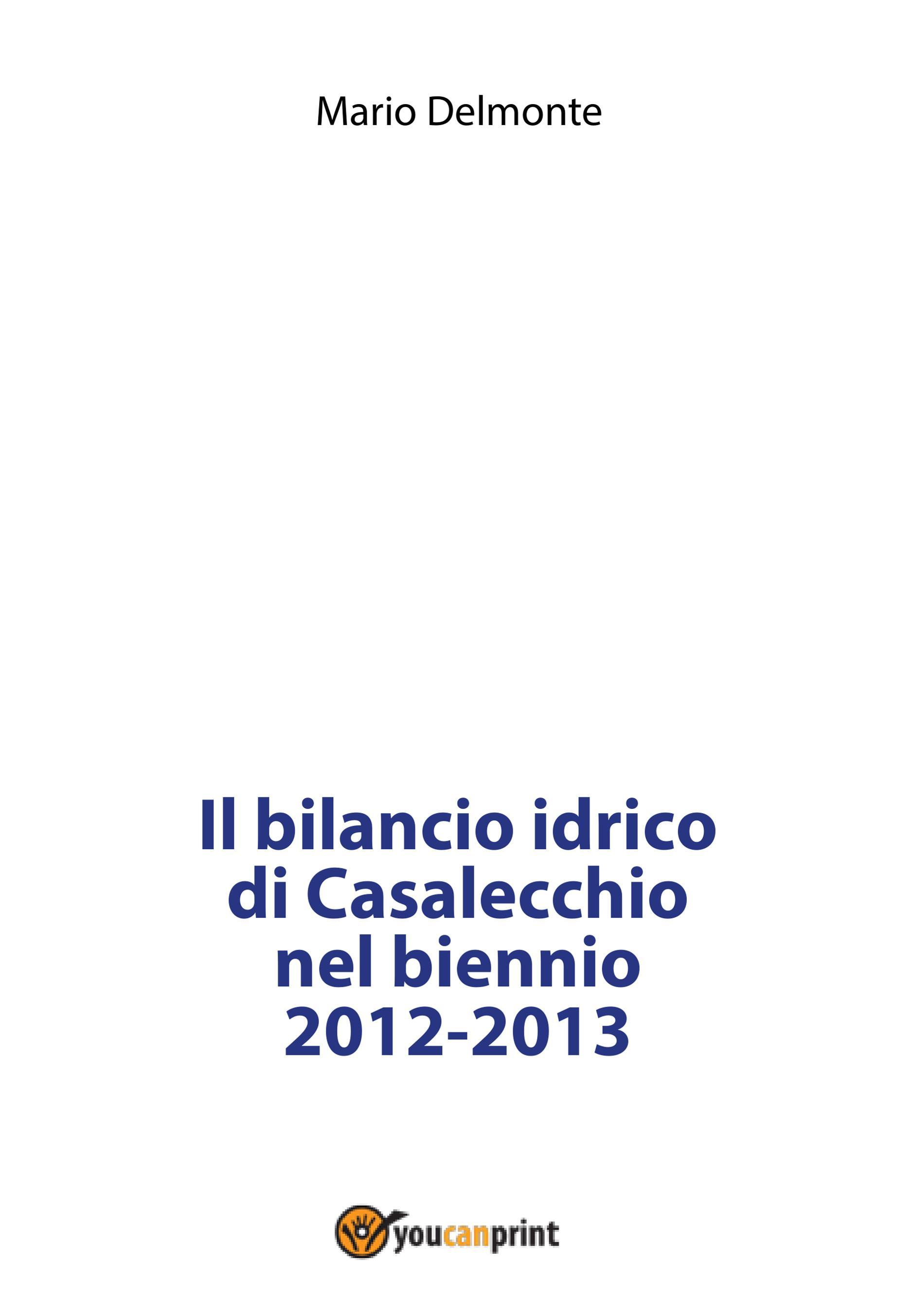 Il bilancio idrico di Casalecchio nel biennio 2012-2013