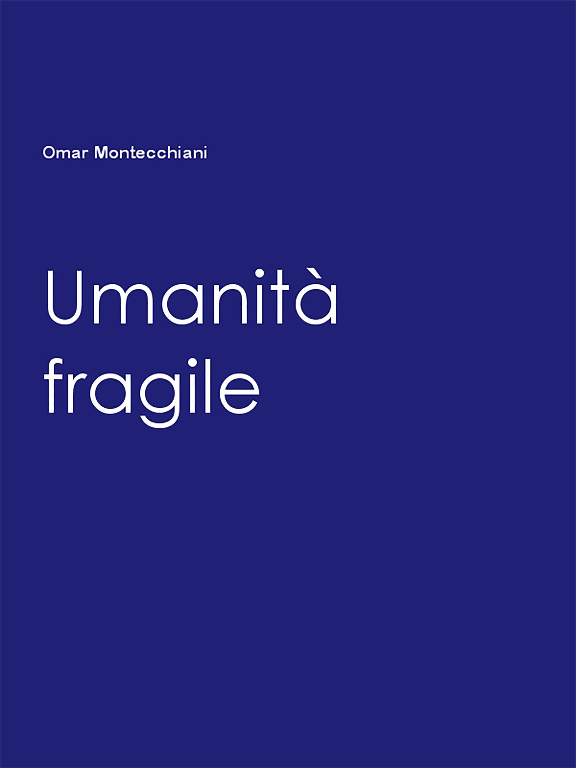 Umanità fragile