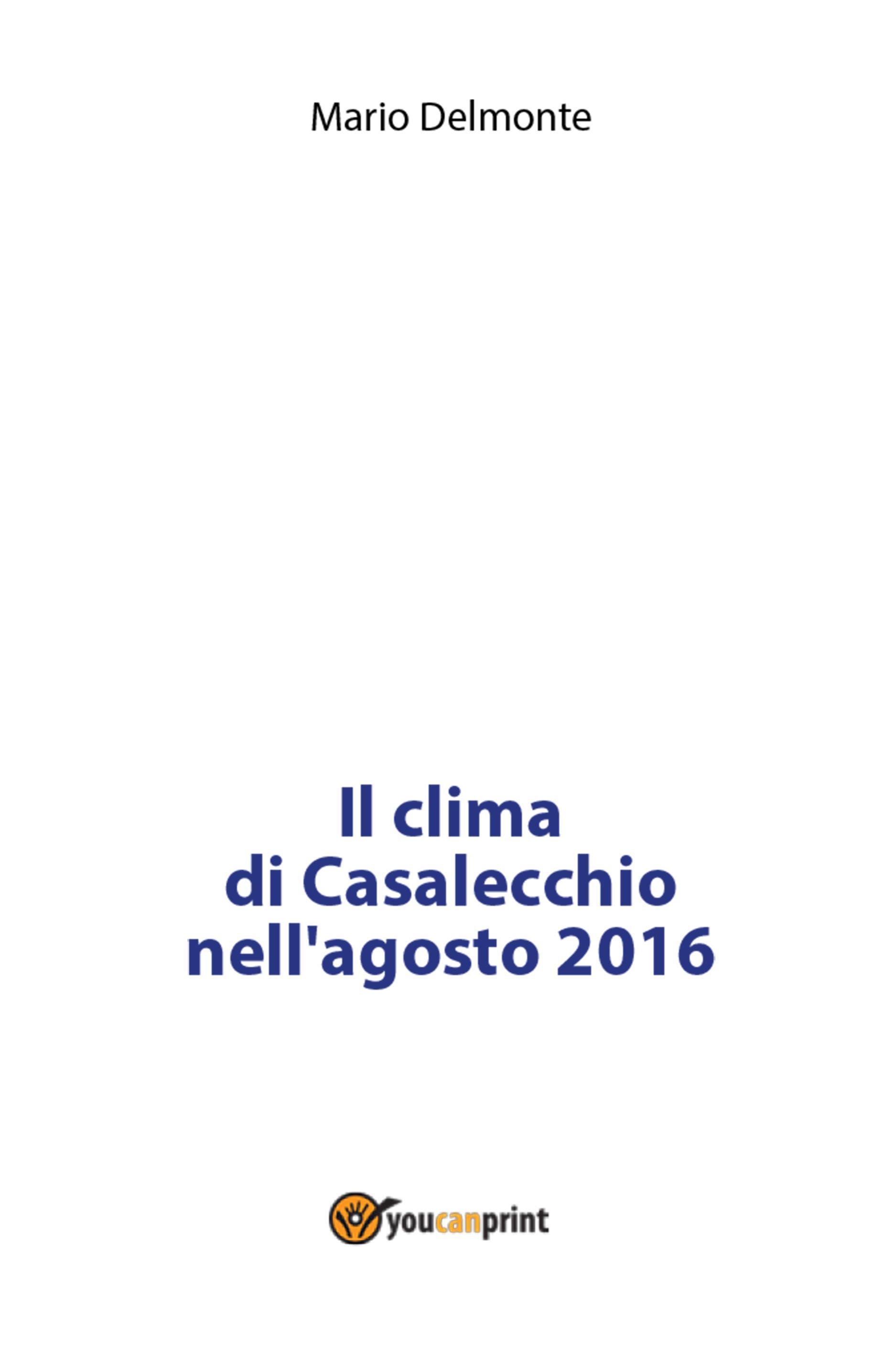 Il clima di Casalecchio nell'agosto 2016