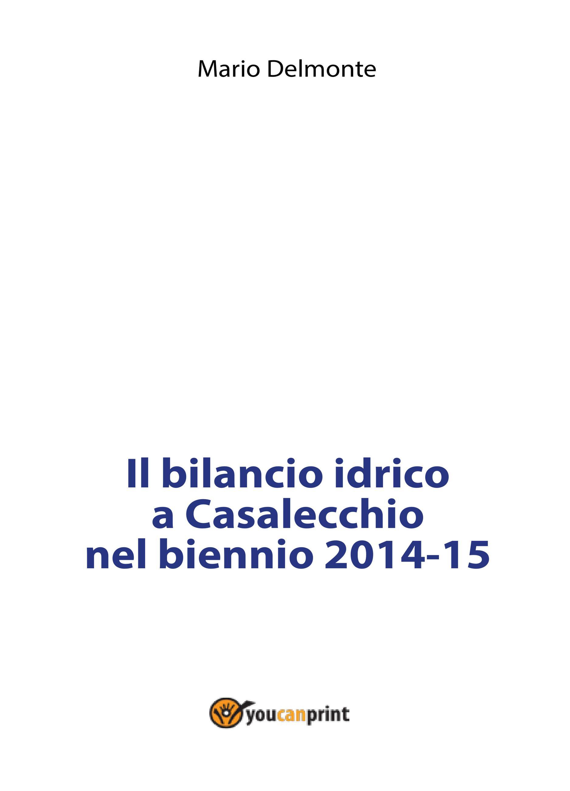 Il bilancio idrico a Casalecchio nel biennio 2014-15