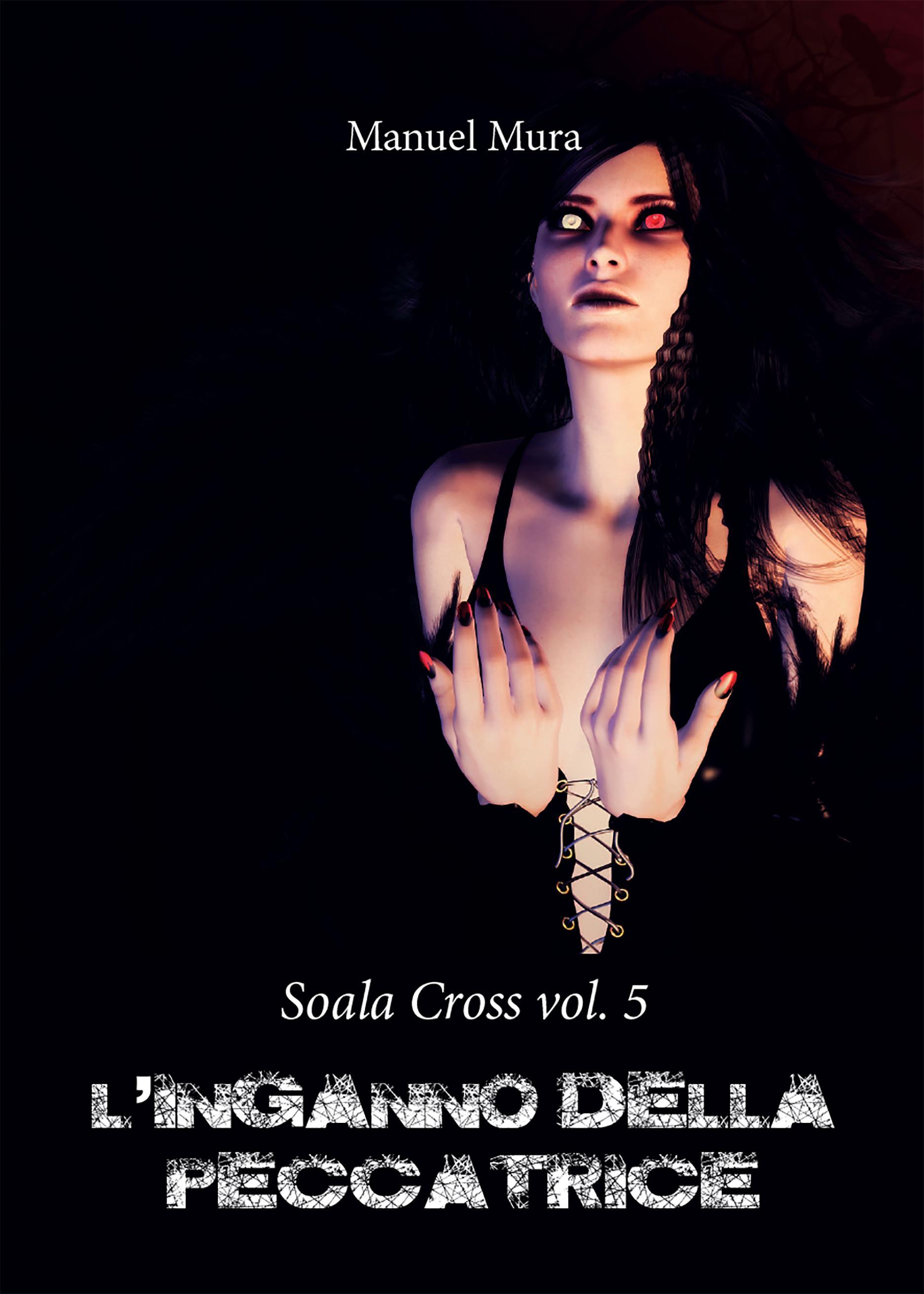 Soala Cross vol. 5 - L'inganno della peccatrice