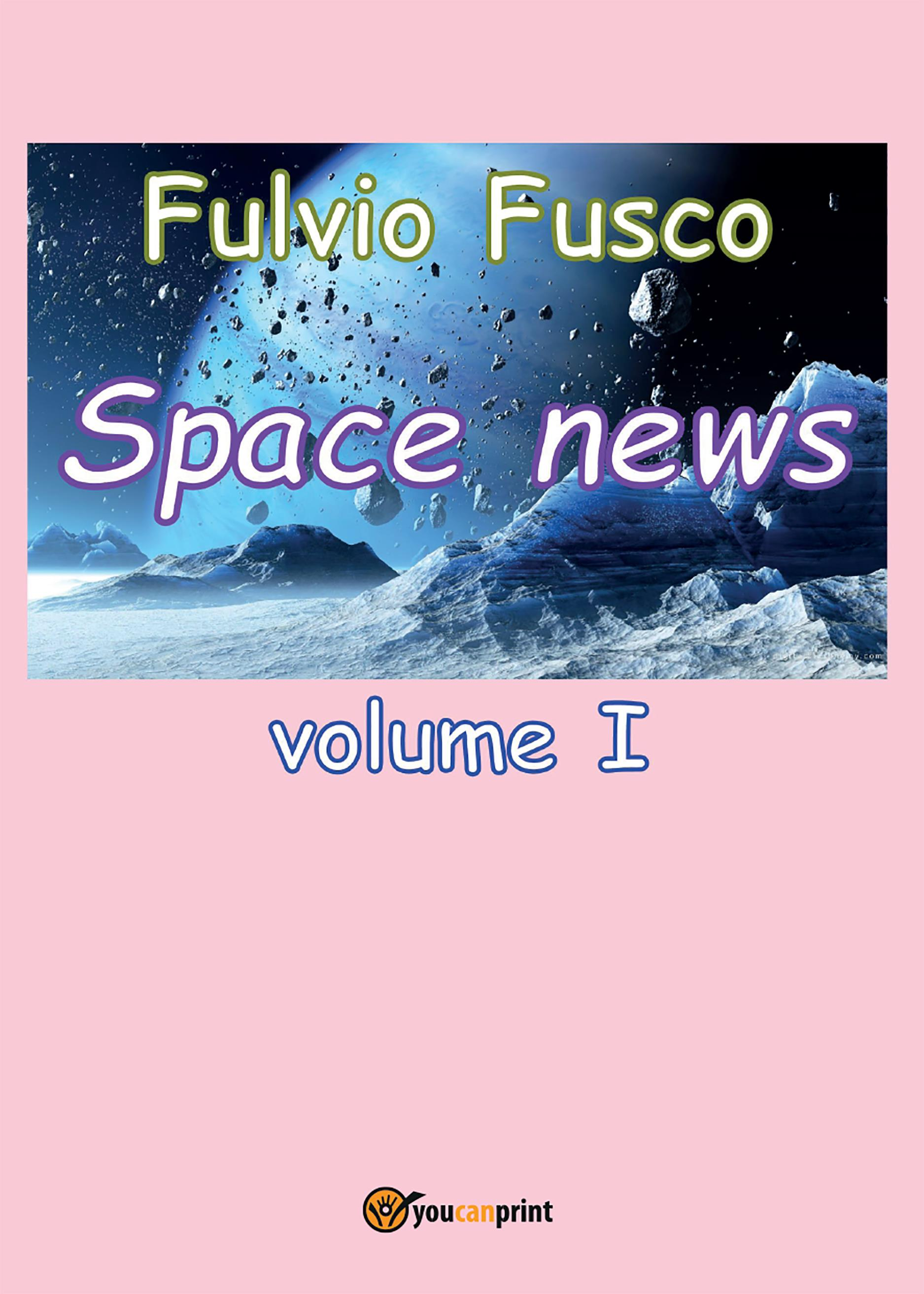 Space News - Volume 1