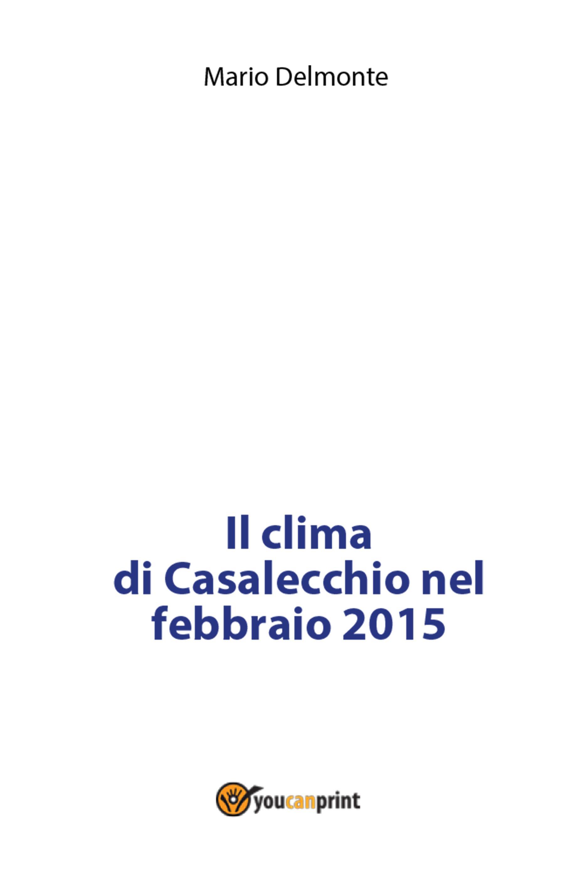 Il clima di Casalecchio nel febbraio 2015