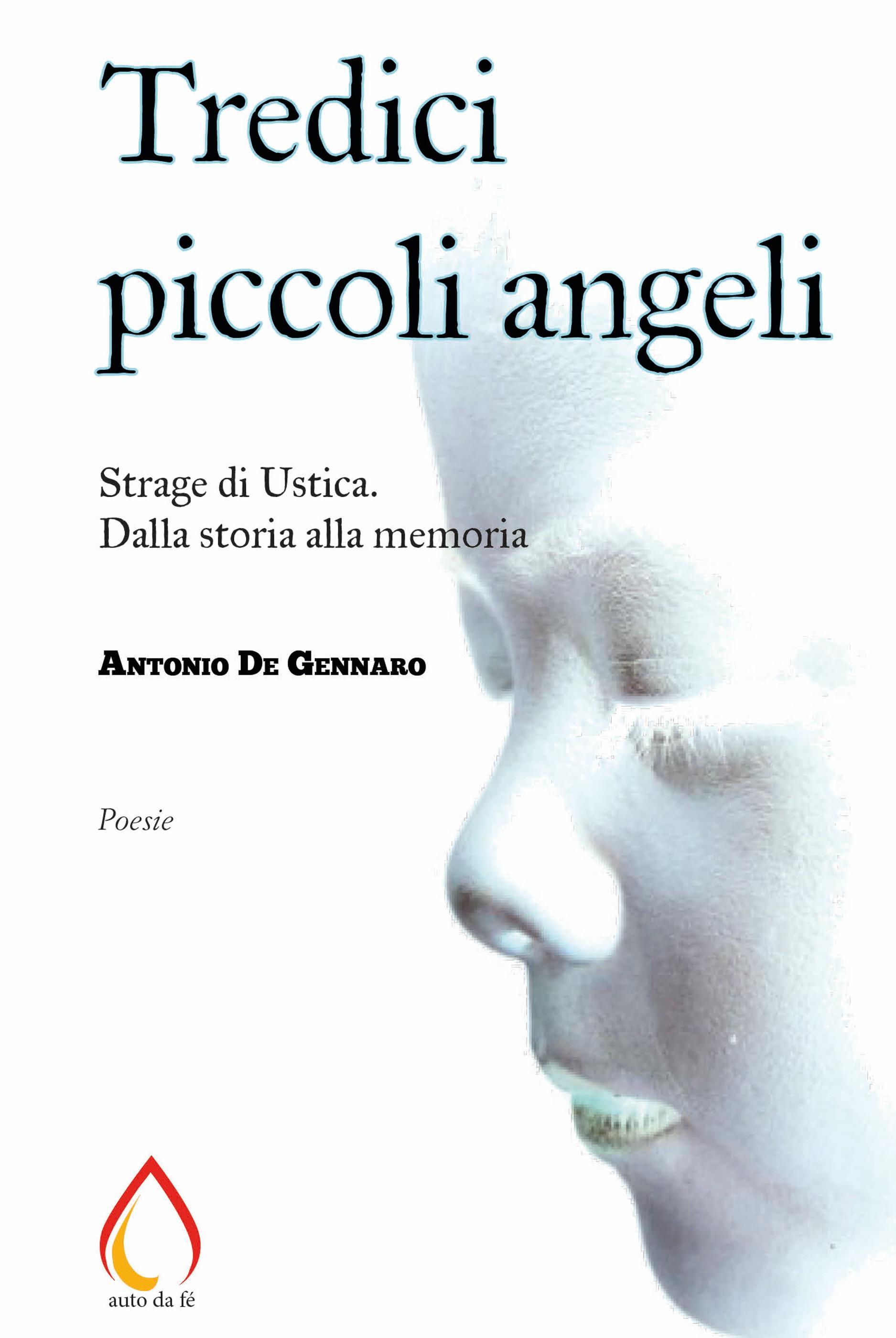 Tredici piccoli angeli: Strage di Ustica. Dalla storia alla memoria
