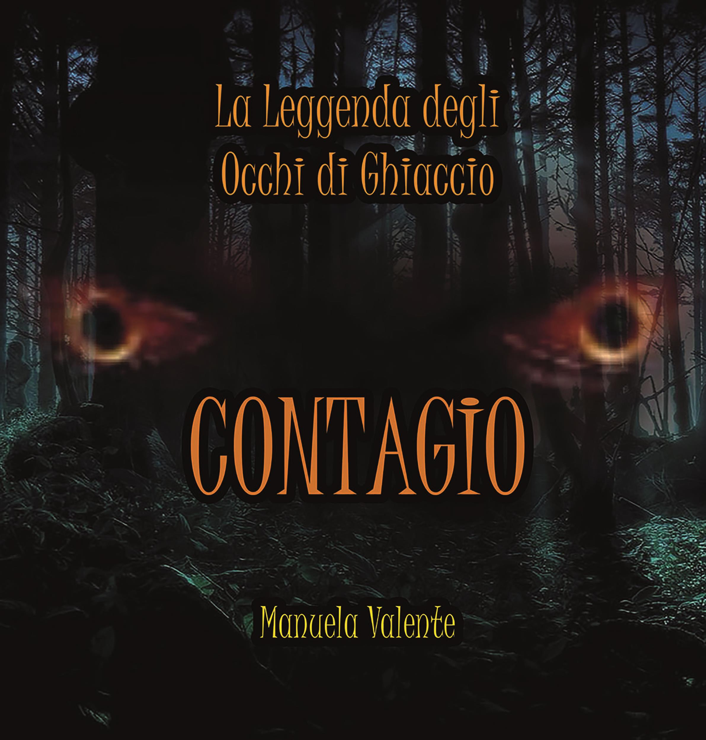 Contagio - La leggenda degli occhi di ghiaccio