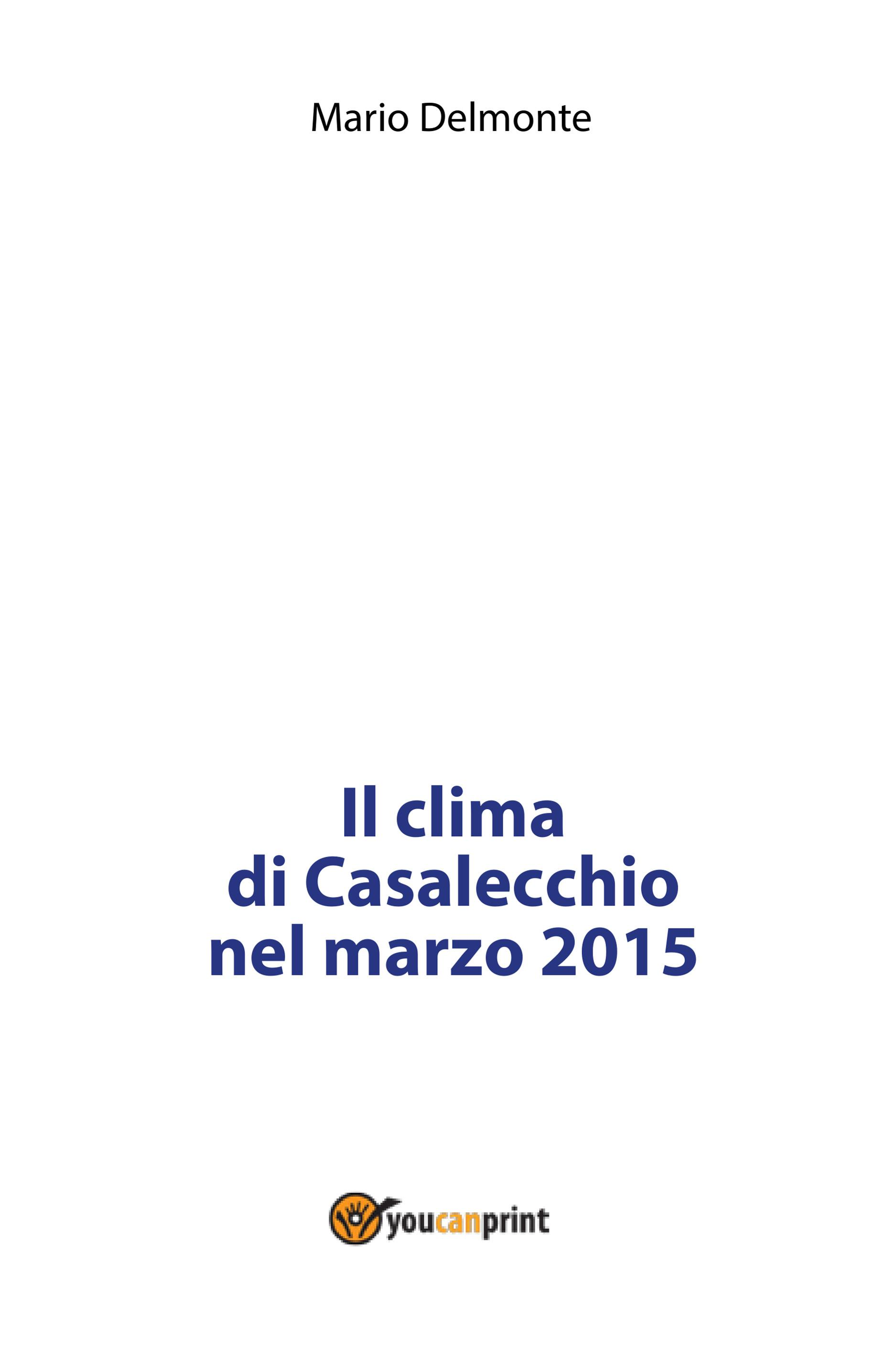 Il clima di Casalecchio nel marzo 2015