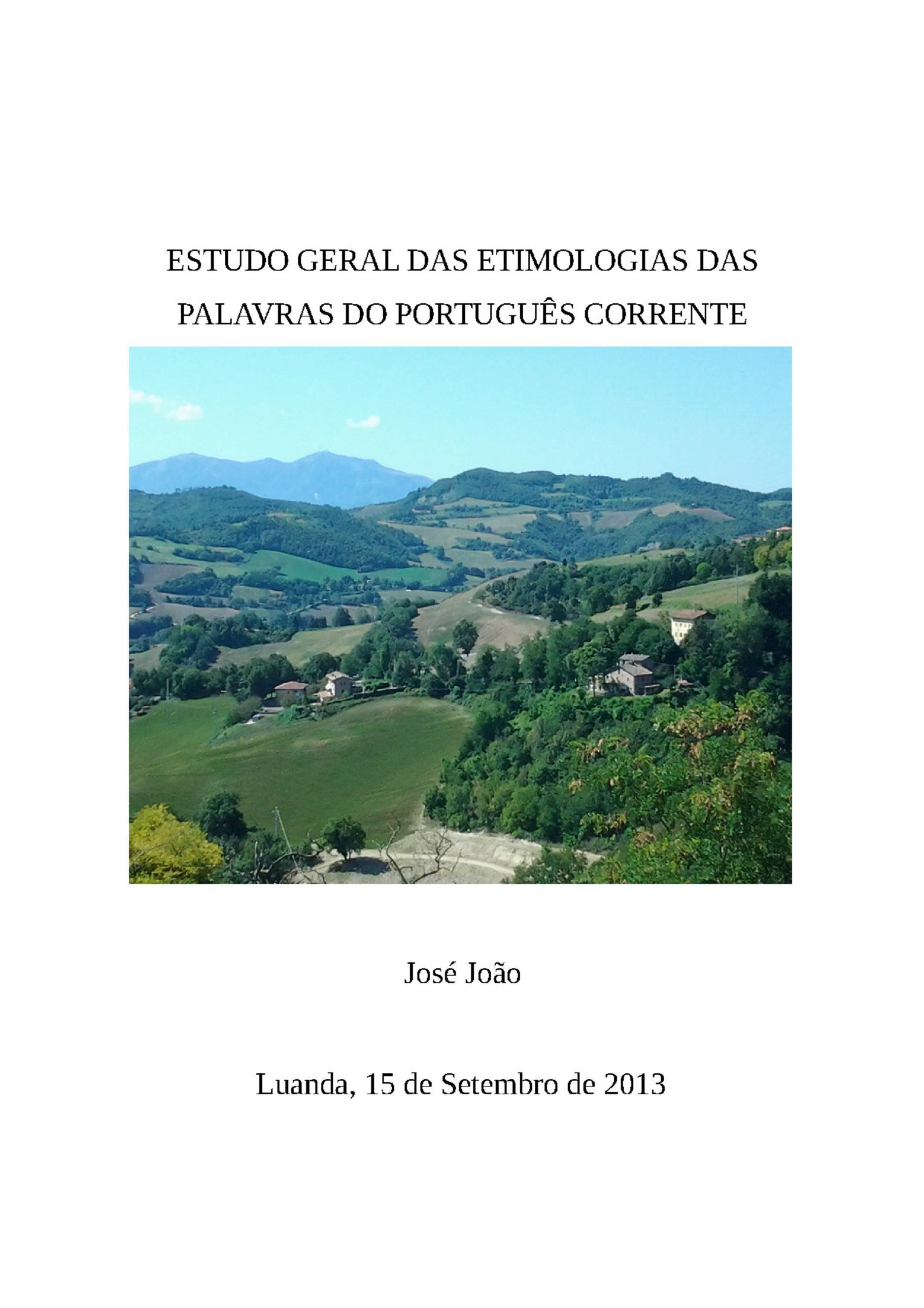 Estudo geral das Etimologias das Palavras do Portugues corrente