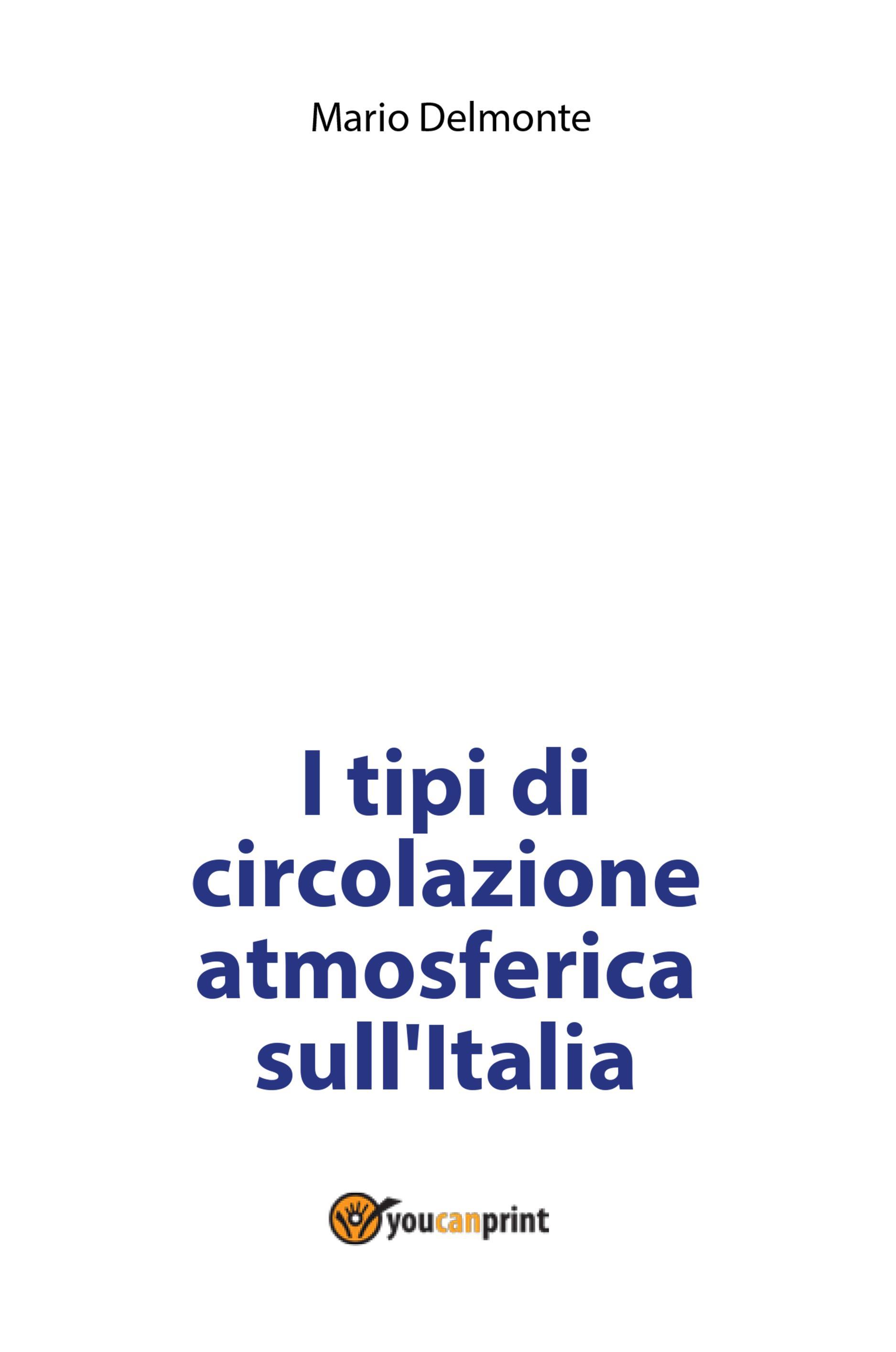 I tipi di circolazione atmosferica sull'Italia