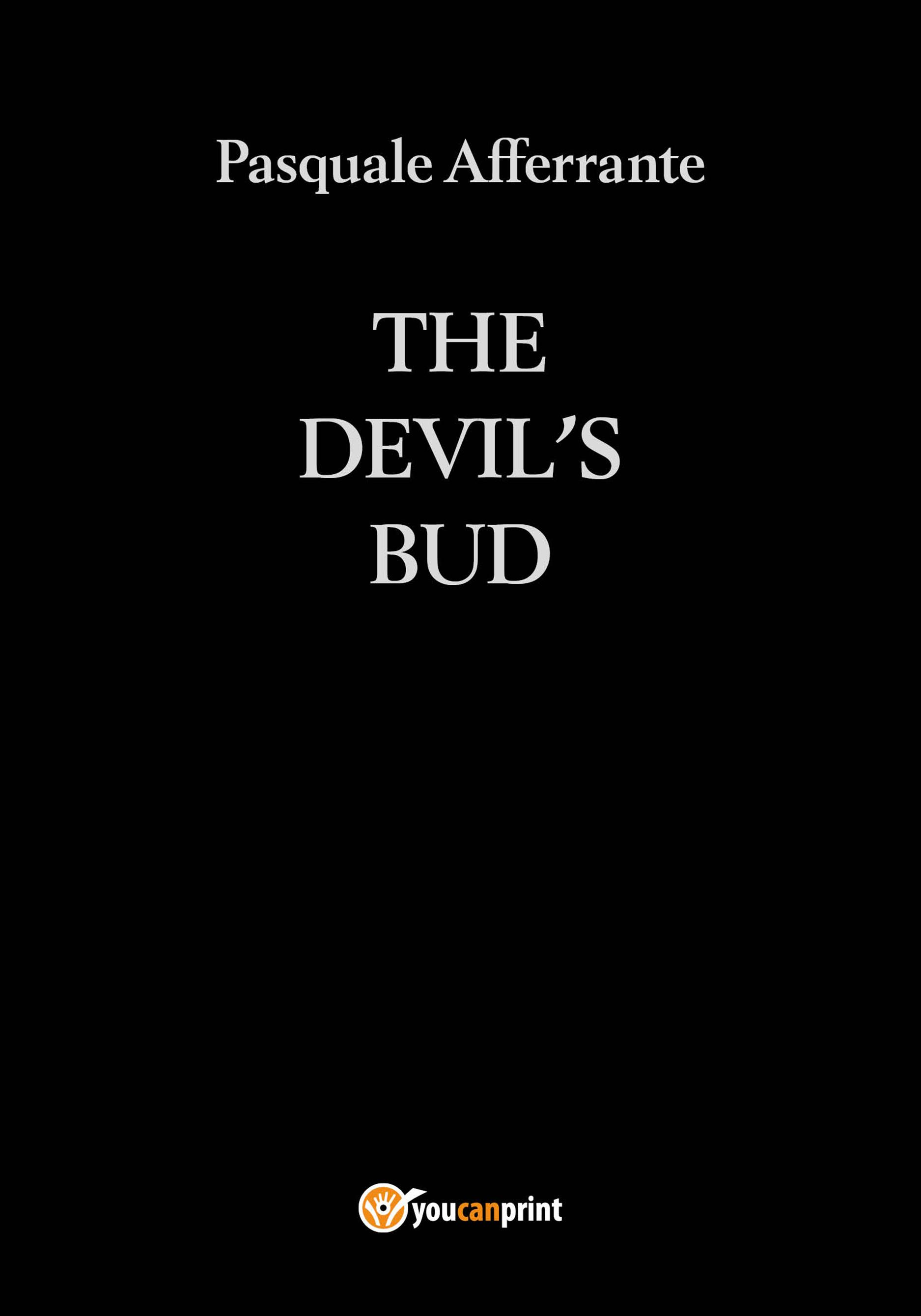 The Devil's Bud