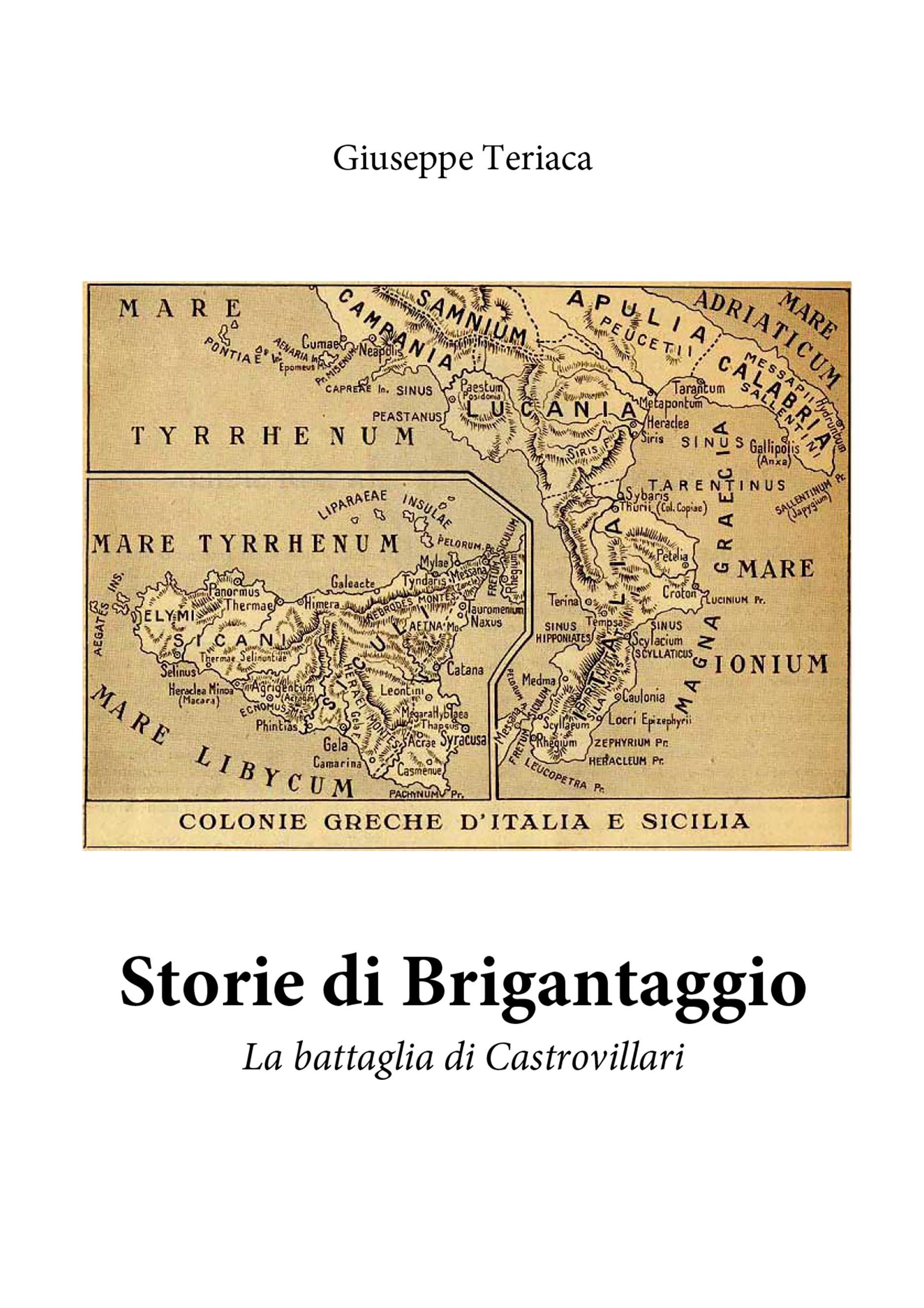 Storie di brigantaggio. La battaglia di Castrovillari