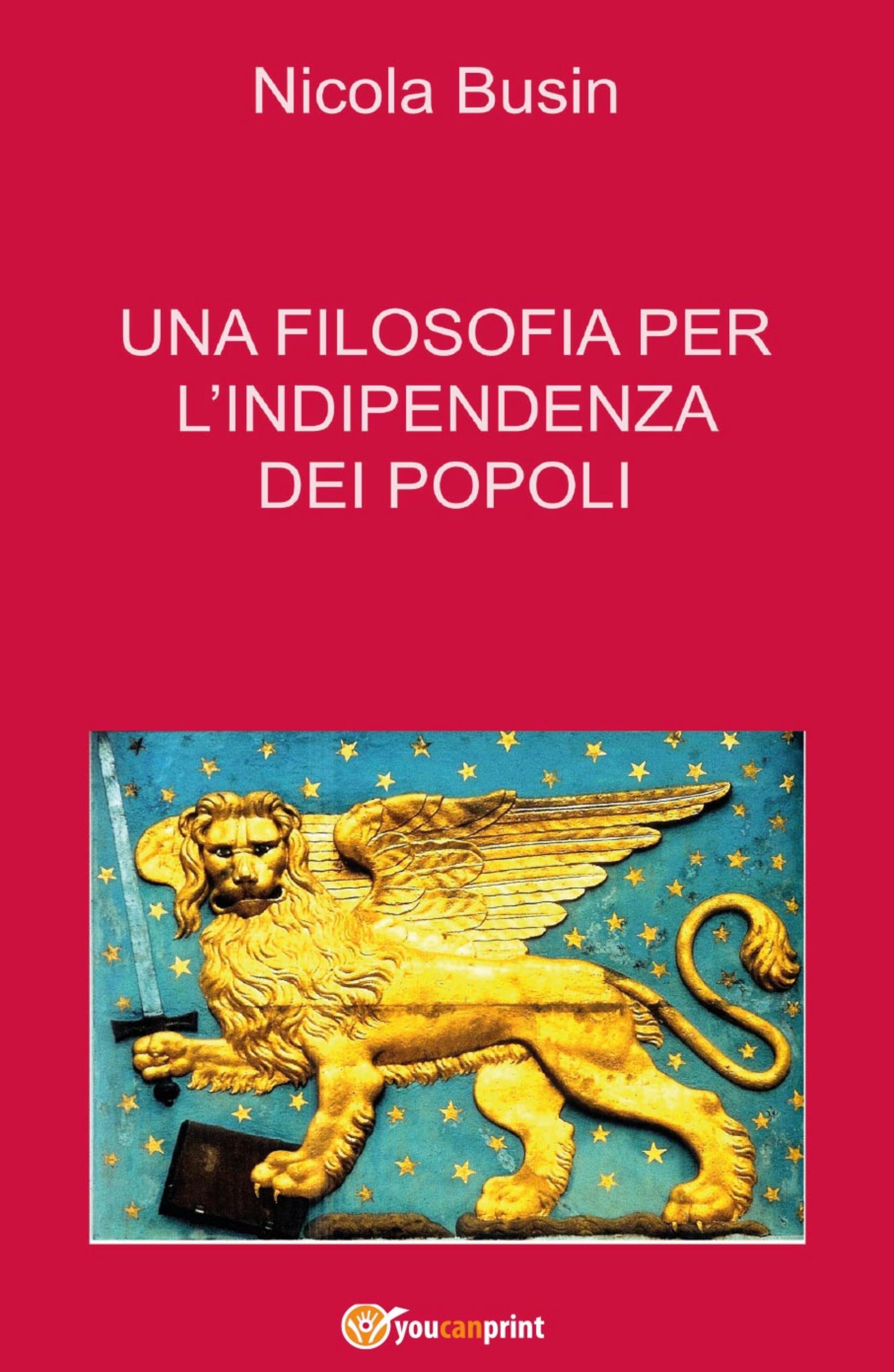 Una filosofia per l'indipendenza dei popoli