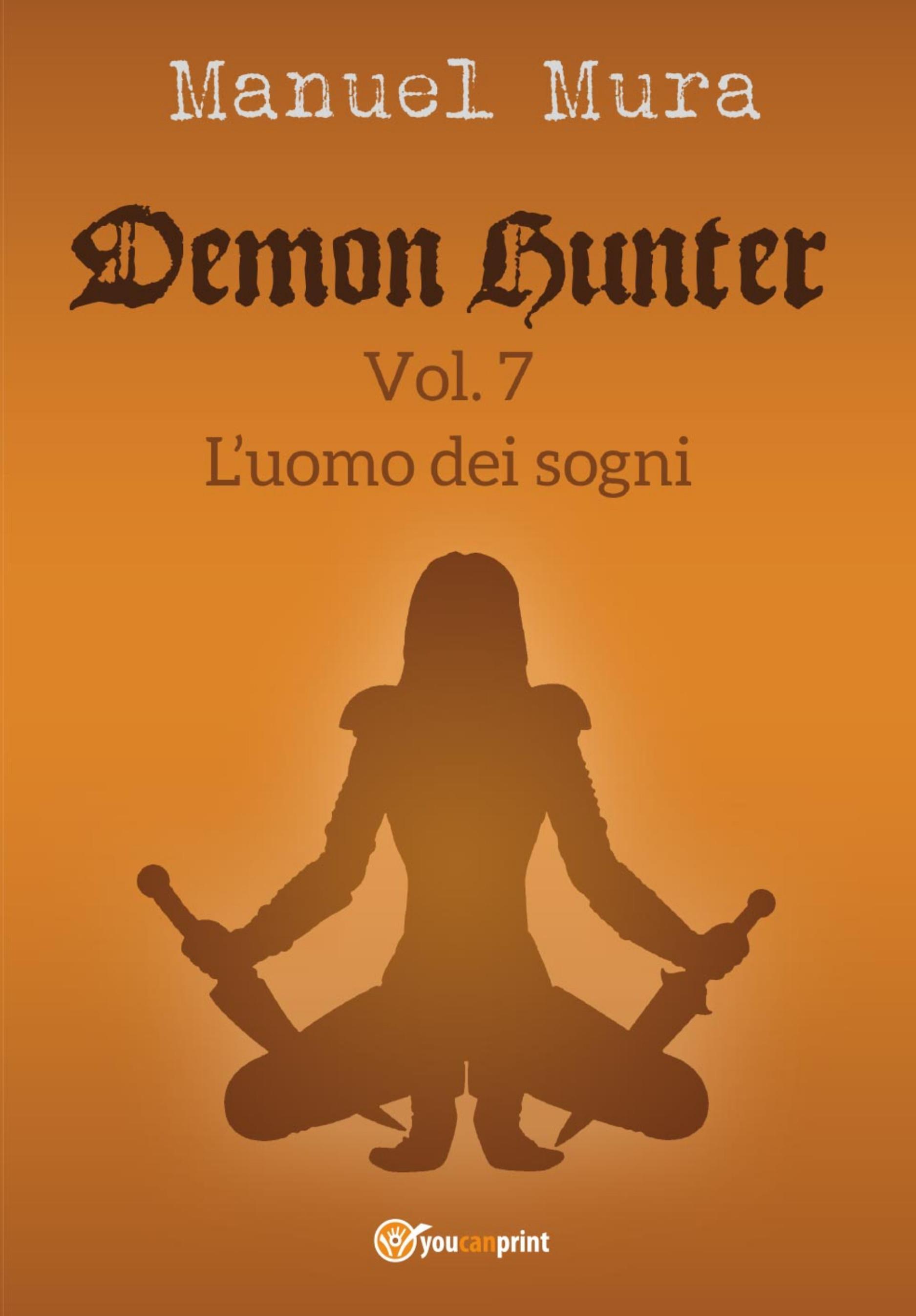 Demon Hunter vol. 7 - L'uomo dei sogni