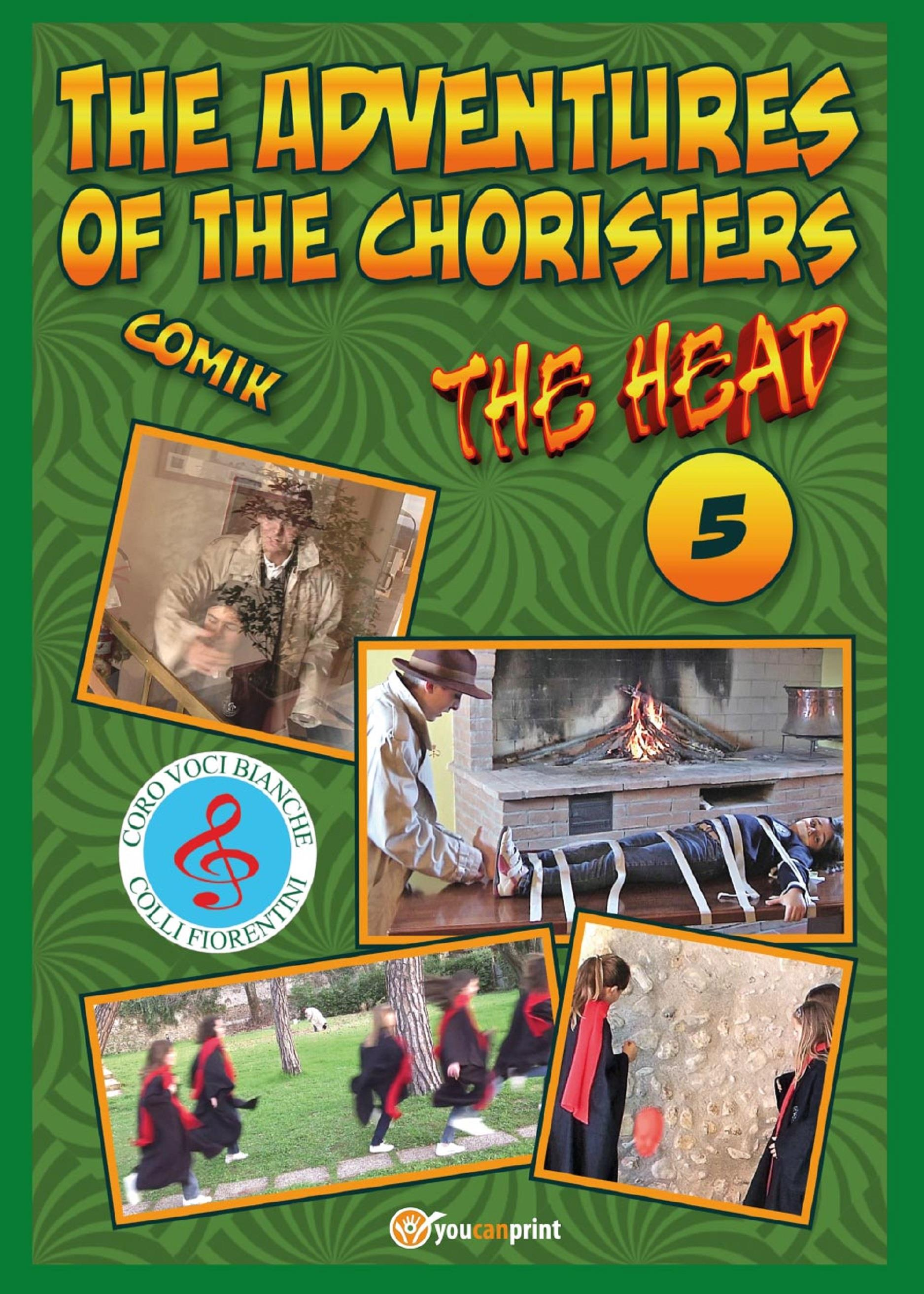 The adventures of the choristers 5 - The Head