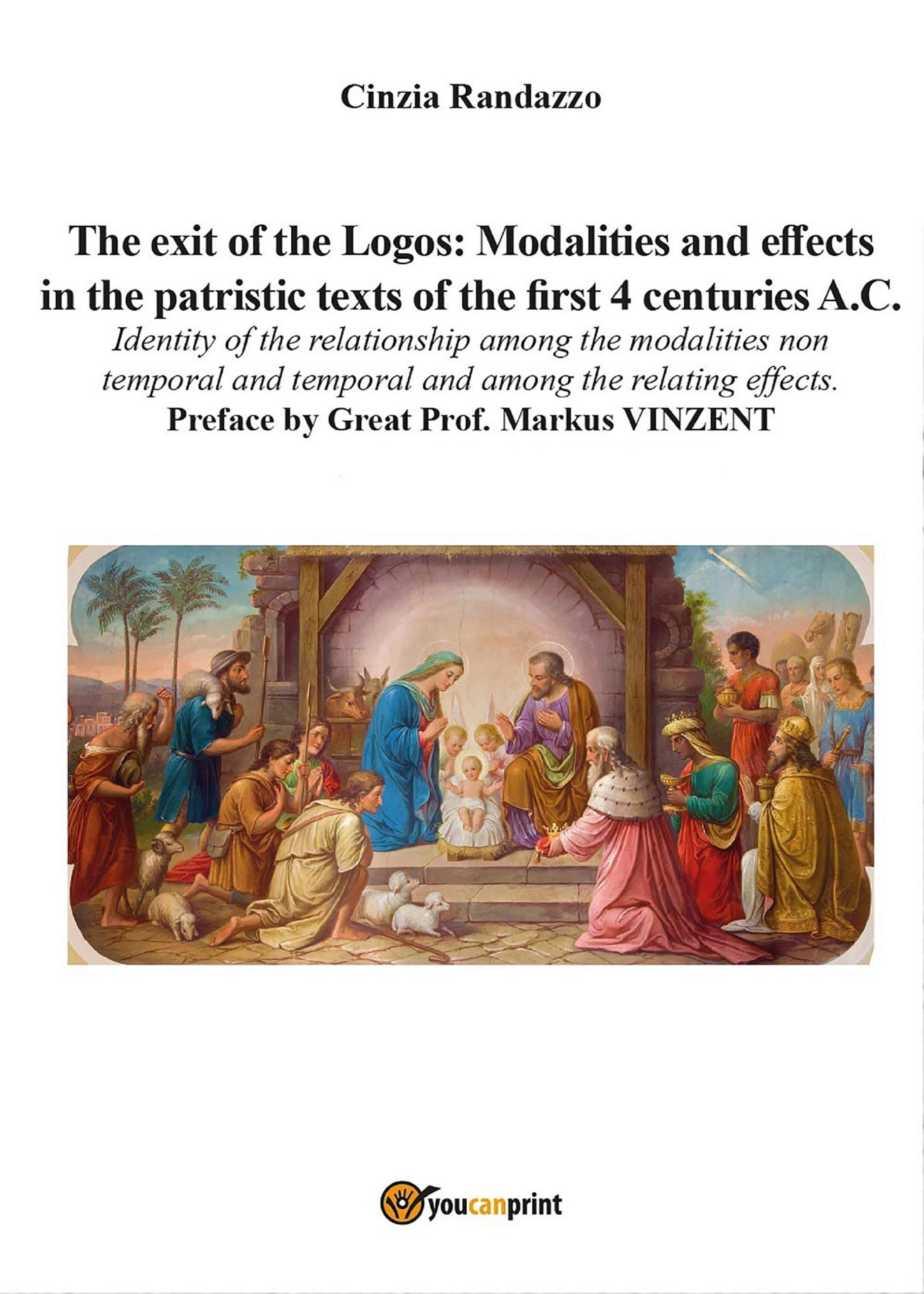 The exit of the Logos: modalities and effects in the patristic texts of the first 4 centuries A.C......