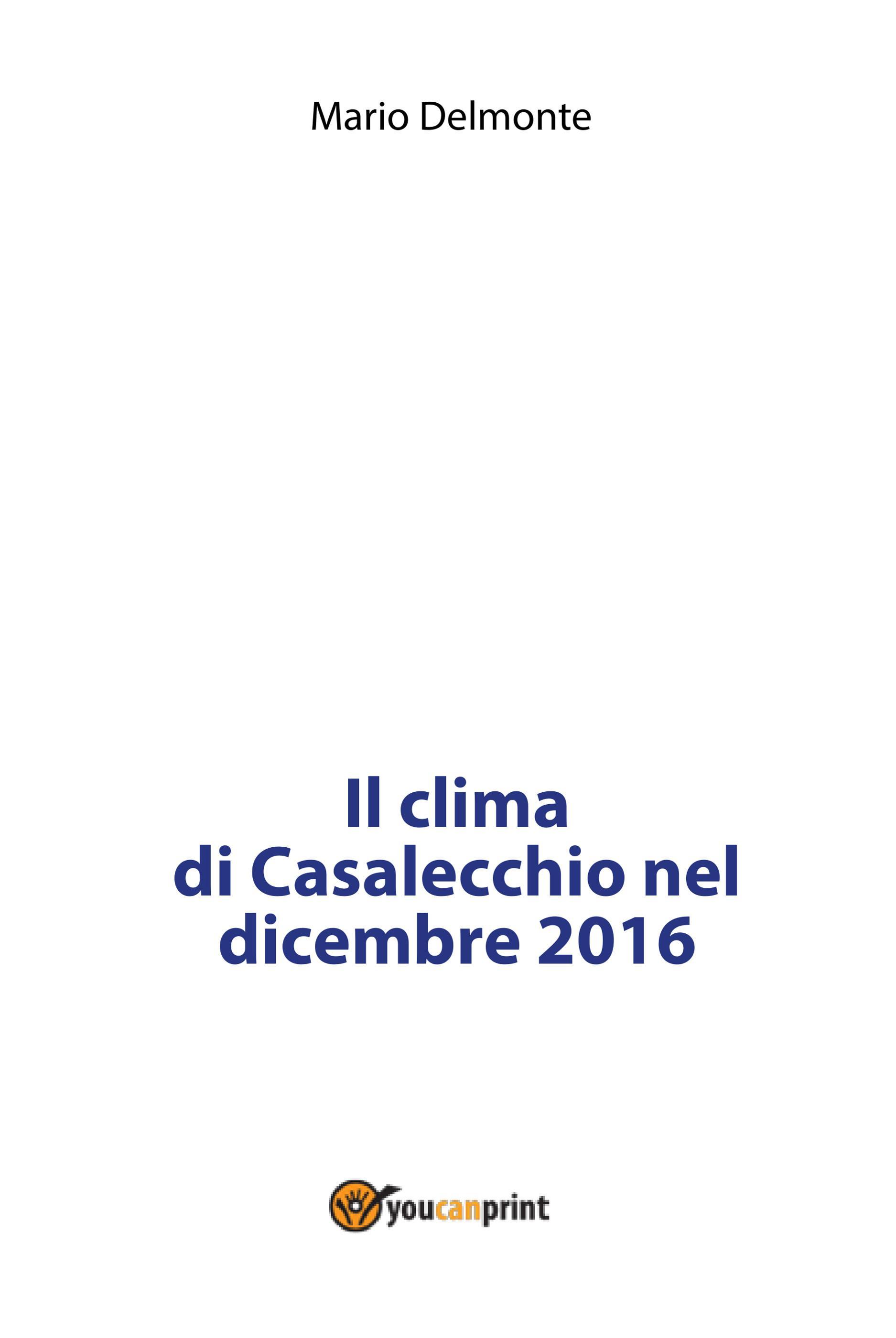 Il clima di Casalecchio nel dicembre 2016