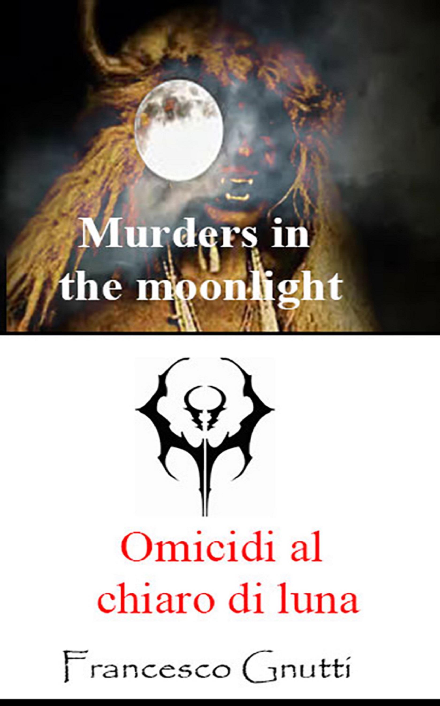 Omicidi al chiaro di luna
